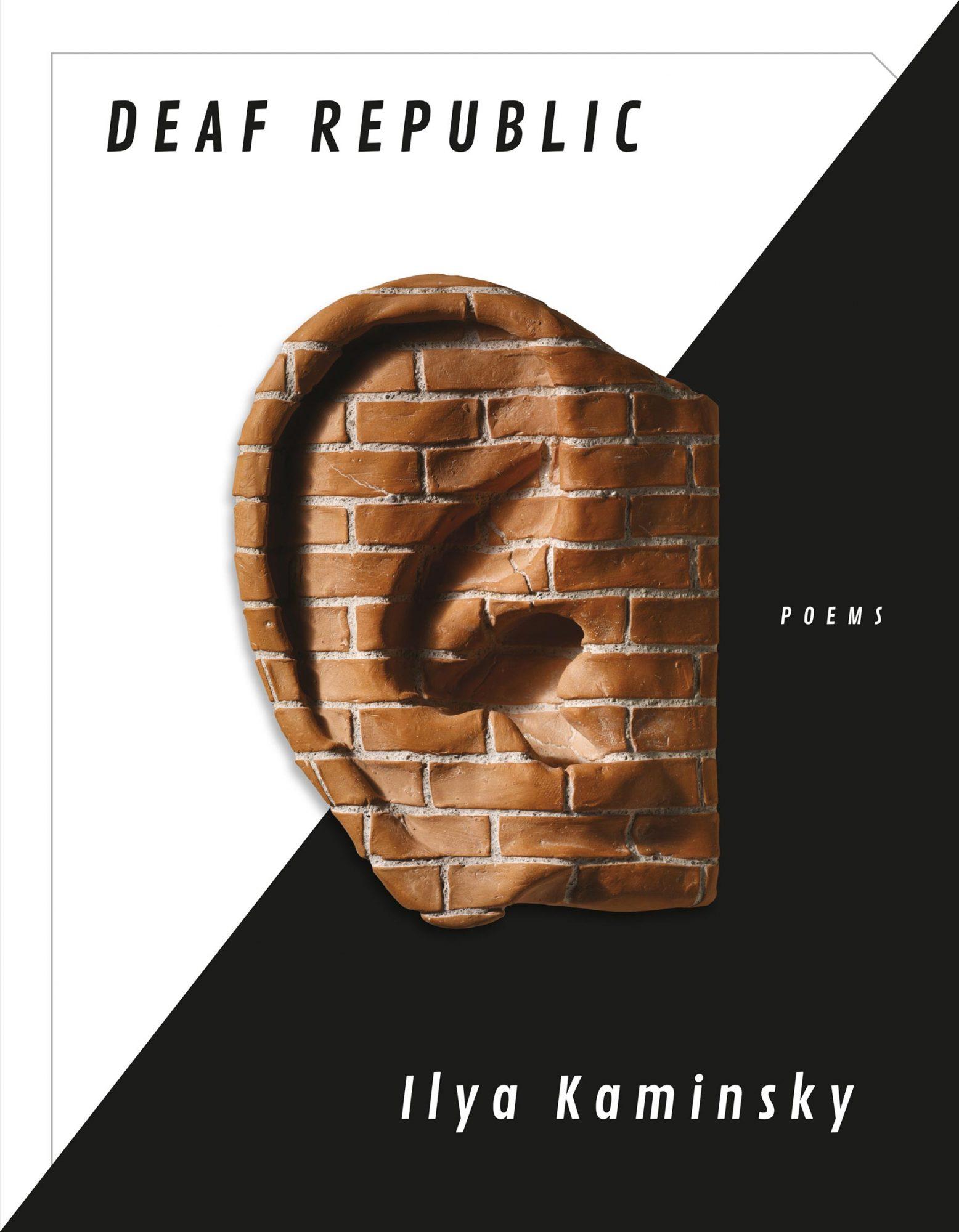 Deaf Republic by ILYA KAMINSKYPublisher: Graywolf Pres