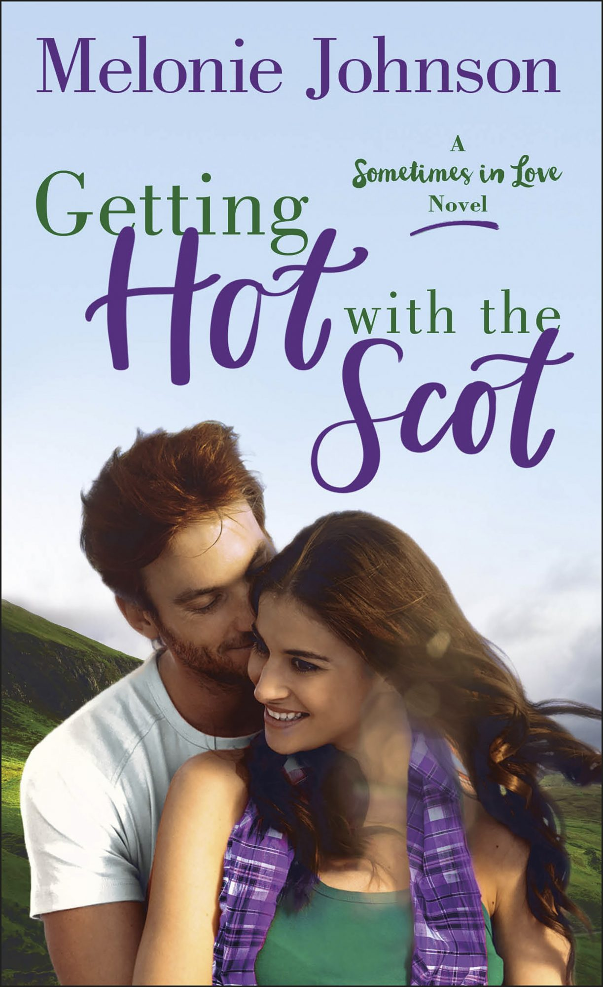 Getting Hot with the Scot by Melonie Johnson CR: St. Martin's Press