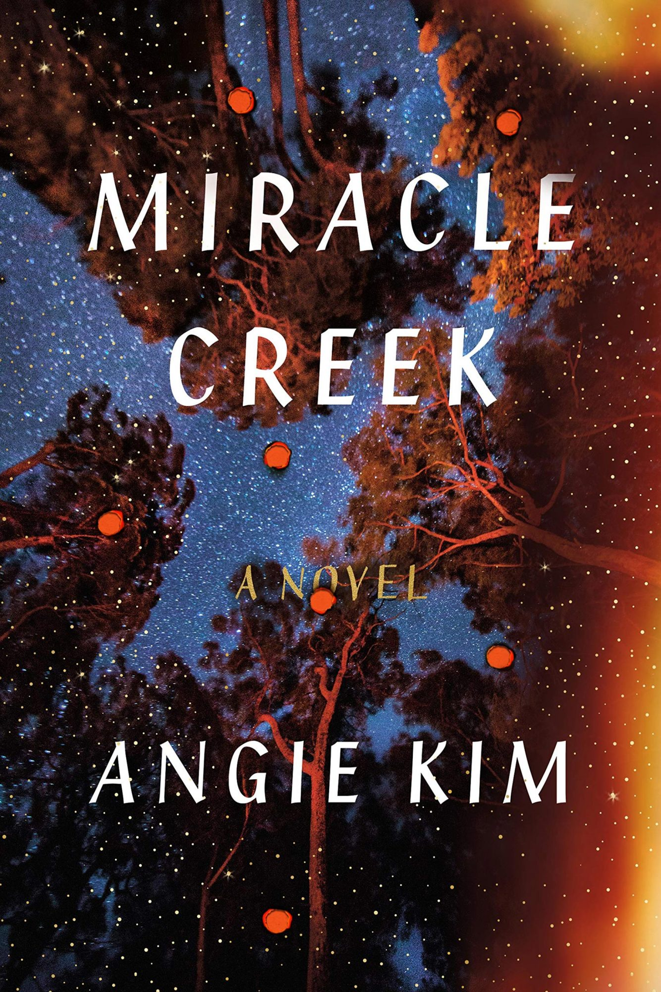 Miracle Creek by Angie Kim Publisher: Sarah Crichton Books