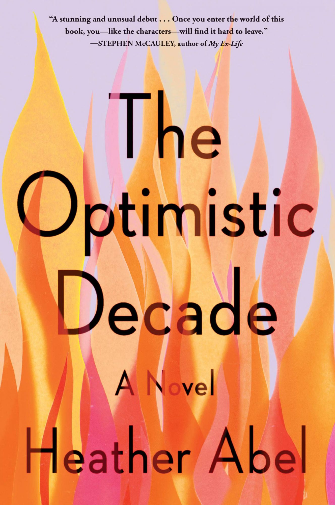 The Optimistic Decade by Heather AbelPublisher: Algonquin Books