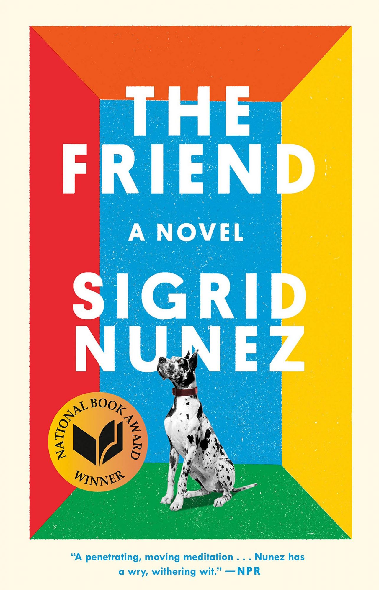 The Friend, by Sigrid Nunez