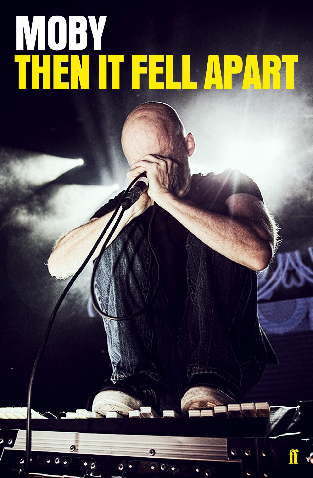 Then It Fell Apart by Moby CR: Faber & Faber