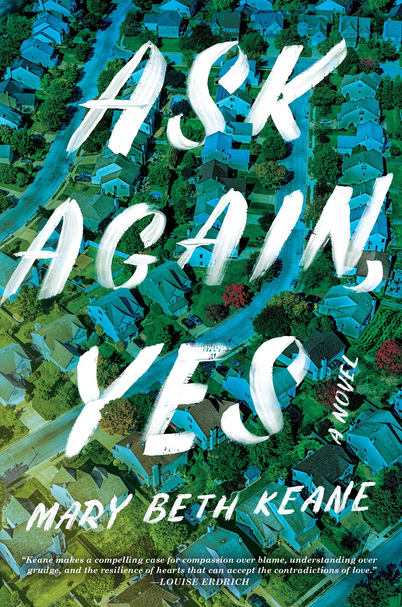 Ask Again Yes (2019)Author: Mary Beth Keane