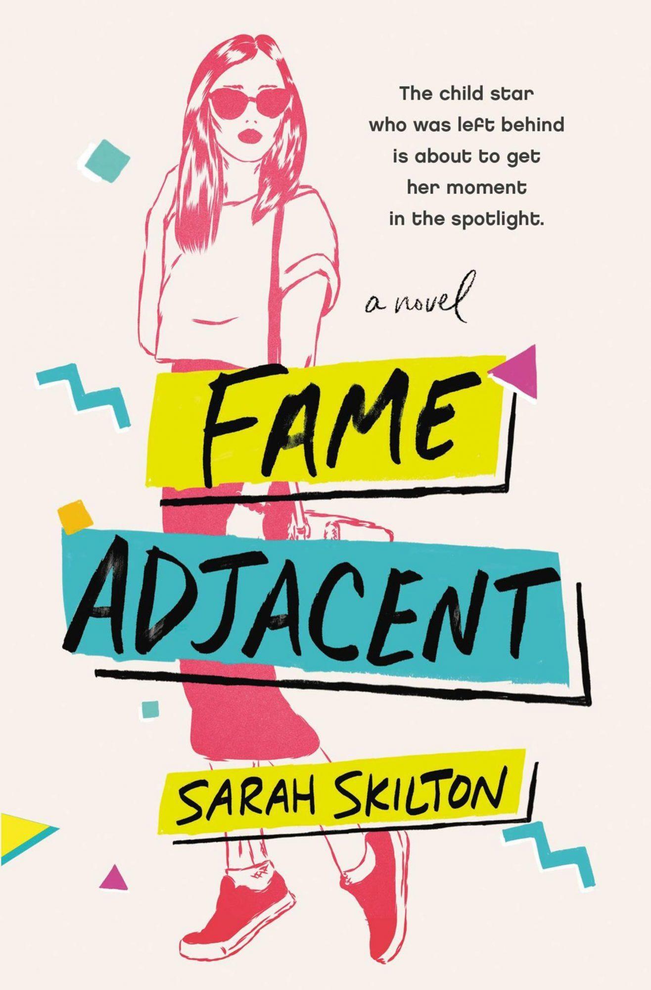 Fame-Adjacent-by-Sarah-Skilton