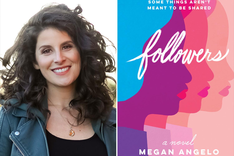Followers a novel by Megan Angelo.