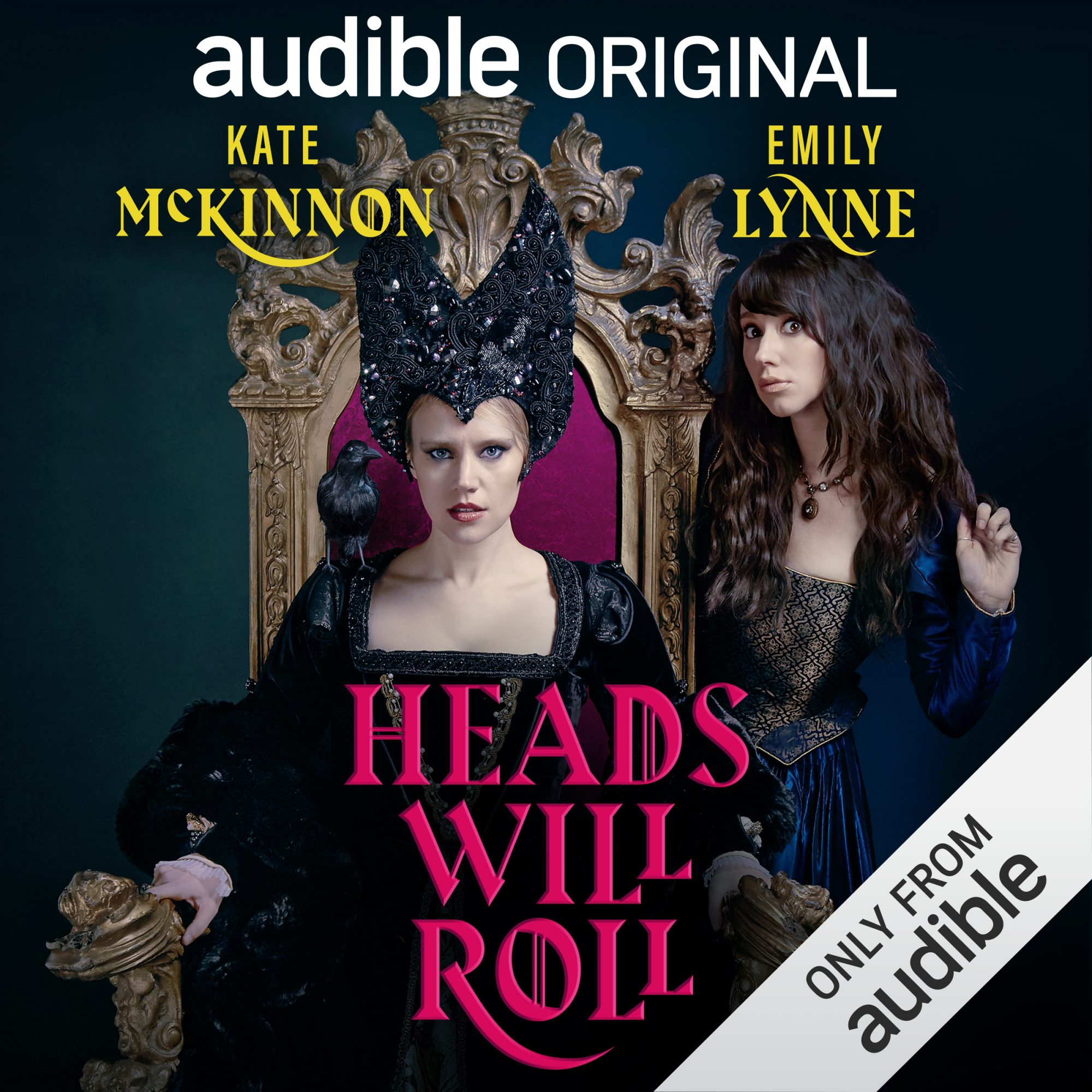 Heads Will Roll Kate McKinnon is taking her comedy to Audible. Starting today, the Saturday Night Live star and her sister, Emily Lynne, can be heard on Heads Will Roll, an audio-only original scripted comedy that plays out over 10 episodes.