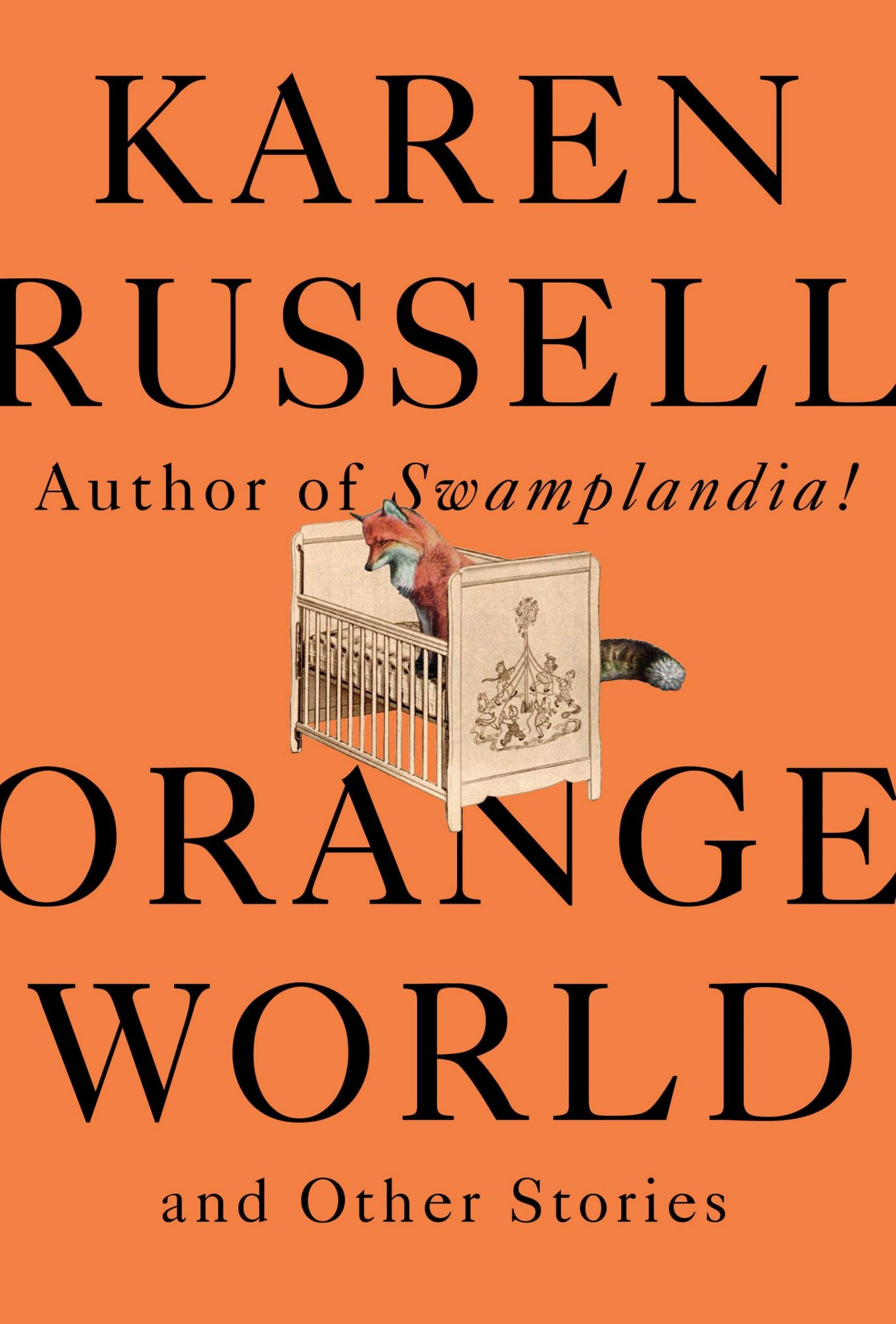 Orange World and Other Stories Hardcover – Deckle Edge, May 14, 2019 by Karen Russell (Author) CR: Knopf