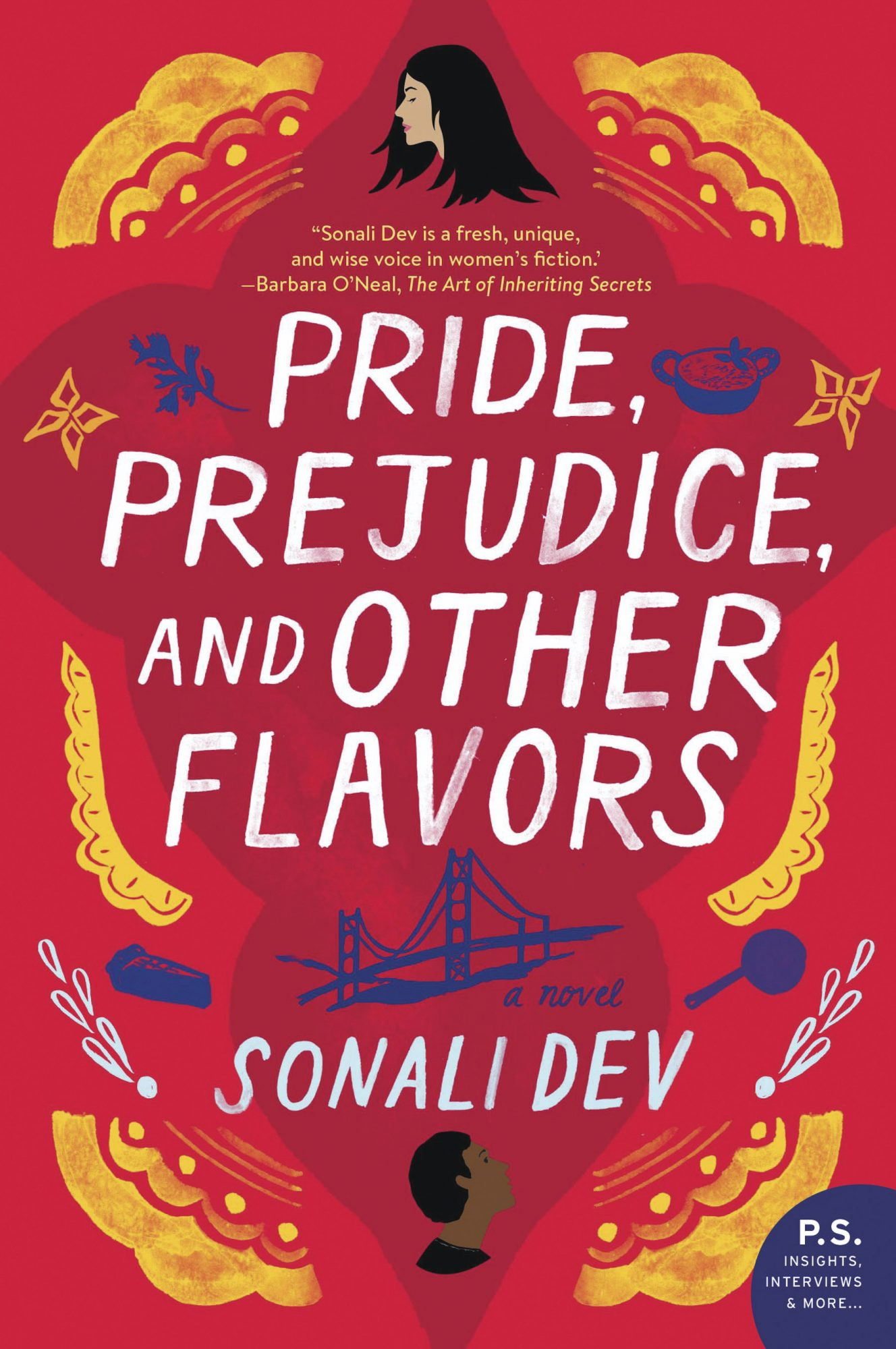 Pride Prejudice and Other Flavors by Sonali Dev CR: HarperCollins