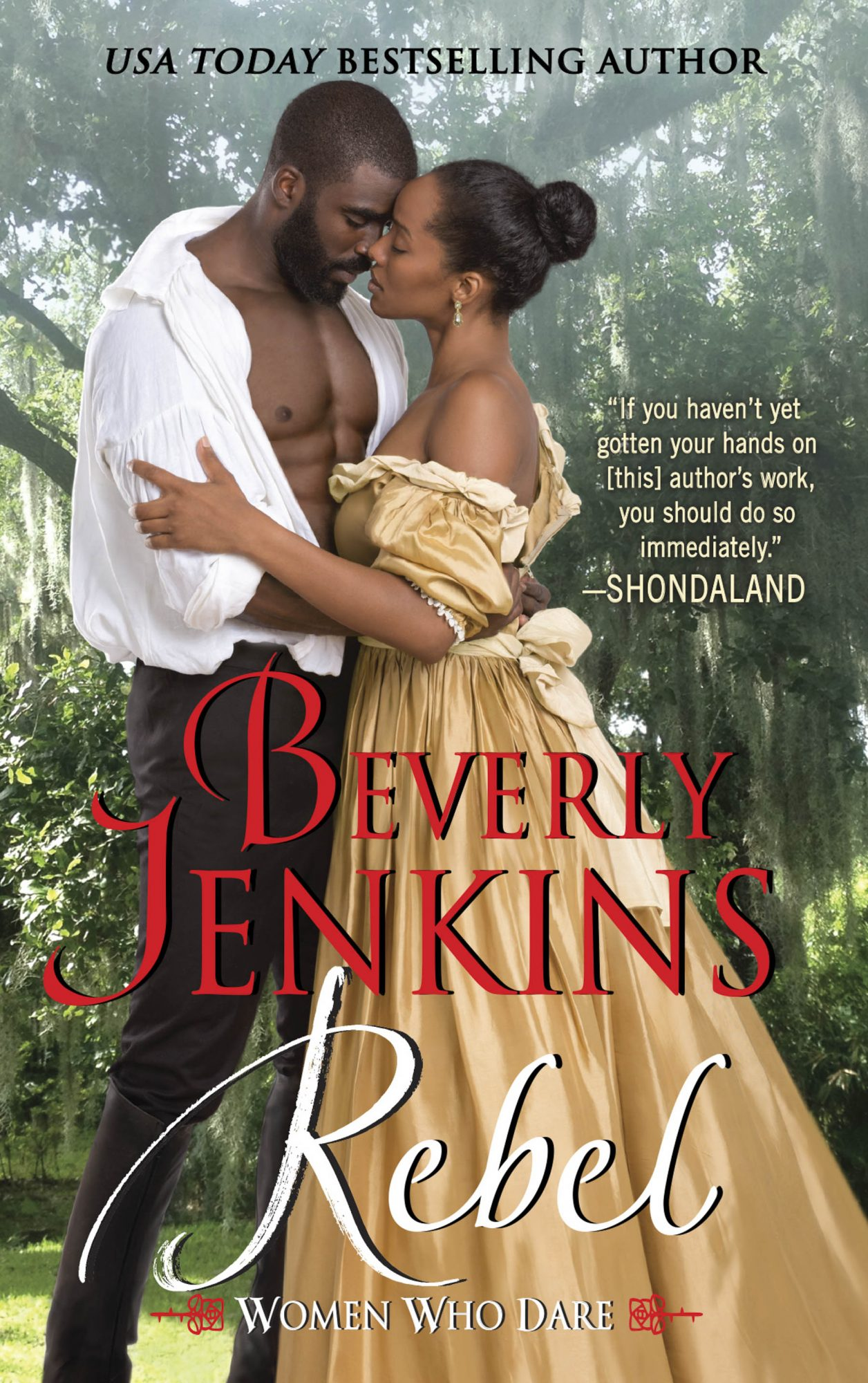 Rebel: Women Who Dare by Beverly Jenkins CR: HarperCollins