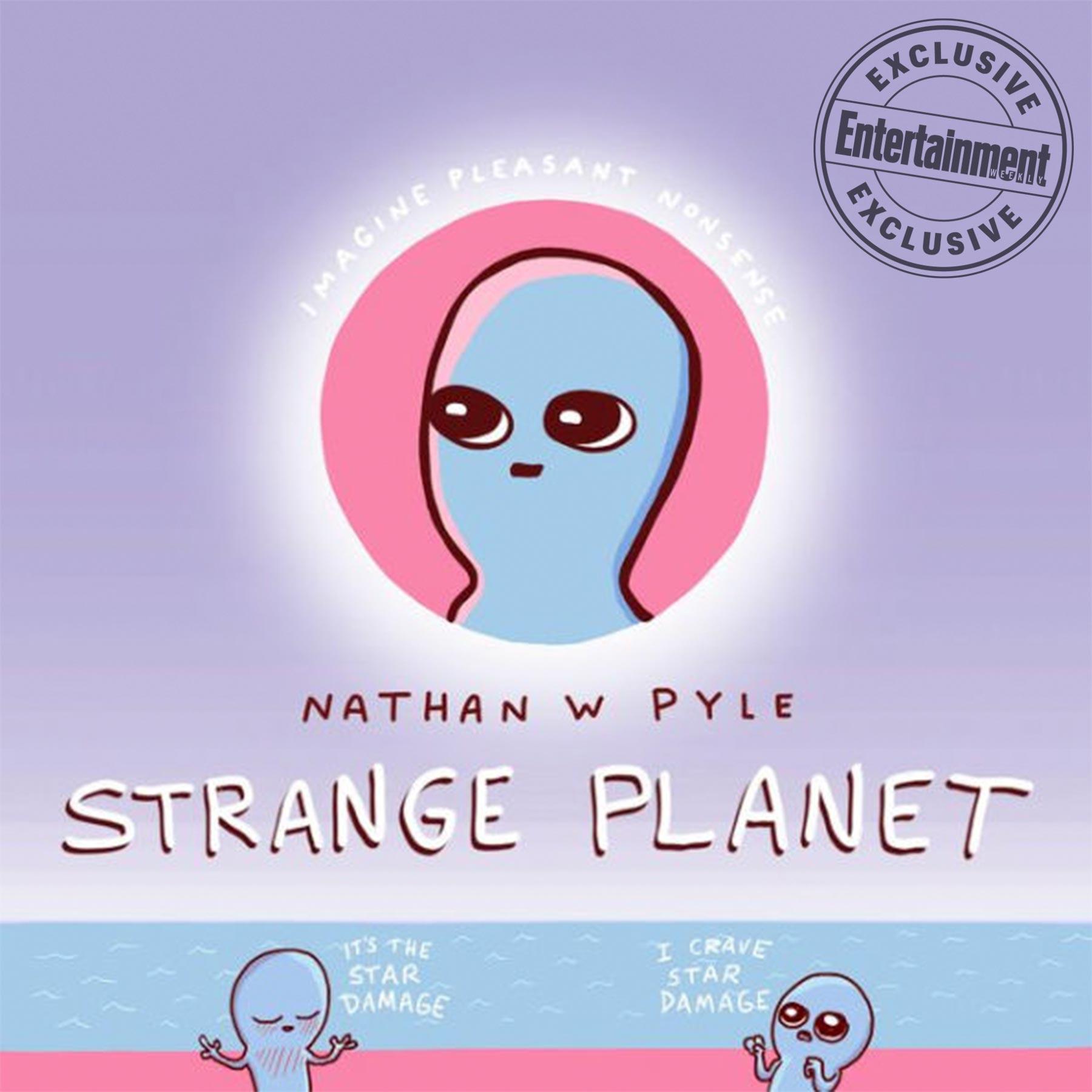 Strange Planet by Nathan W Pyle CR: HarperCollins