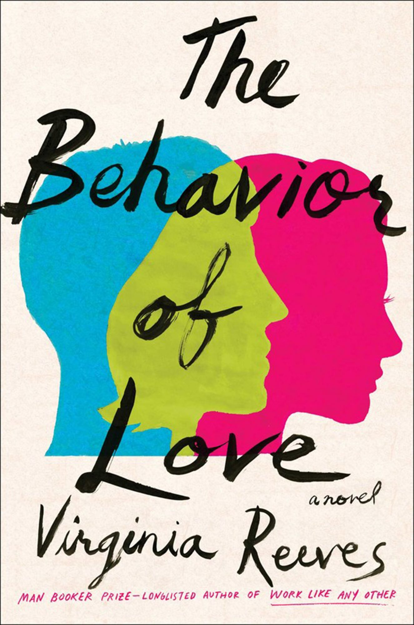 The Behavior of Love by Virginia Reeves
