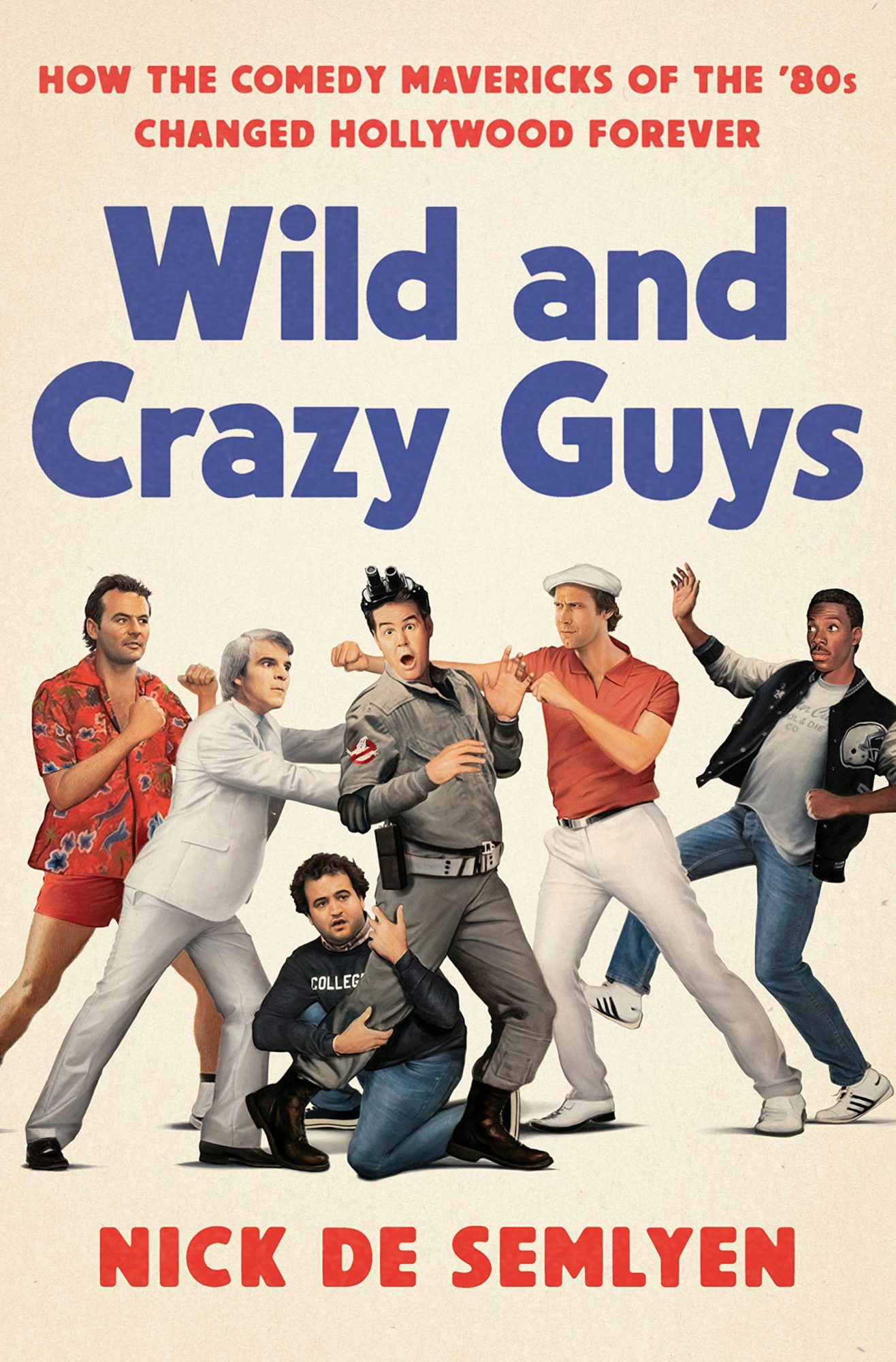 Wild and Crazy Guys by Nick de SemlyenPublisher: Crown Archetype