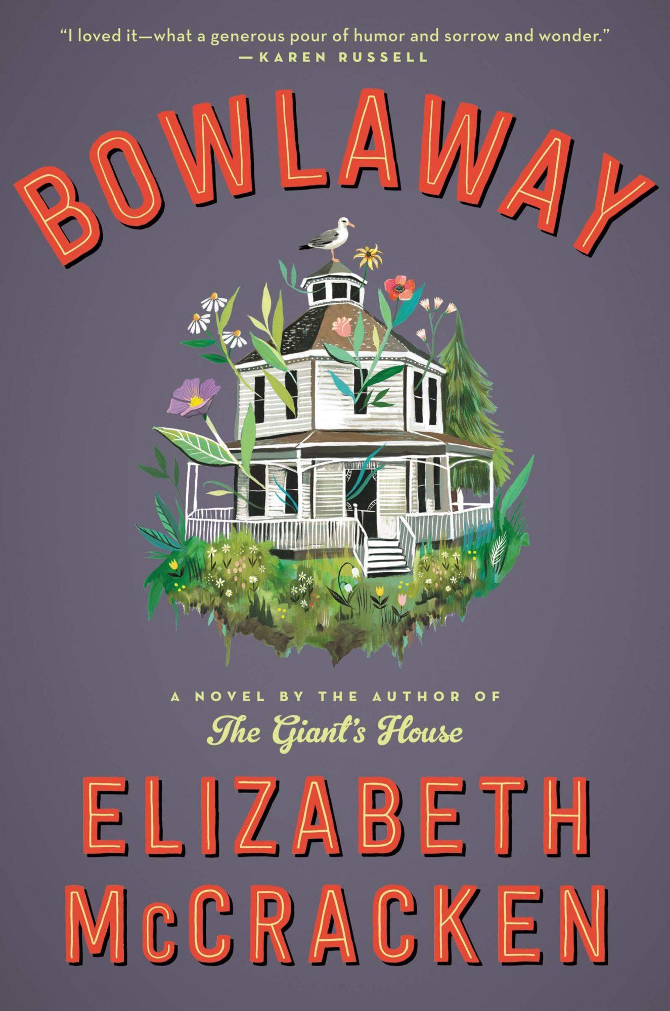 Elizabeth McCracken, BowlawayCredit: Ecco