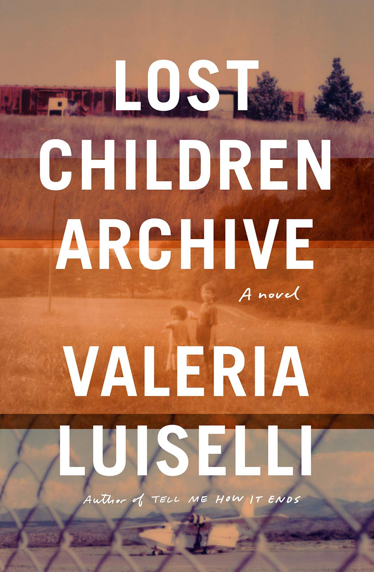 Valeria Luiselli, Lost Children ArchivePublisher: Knopf