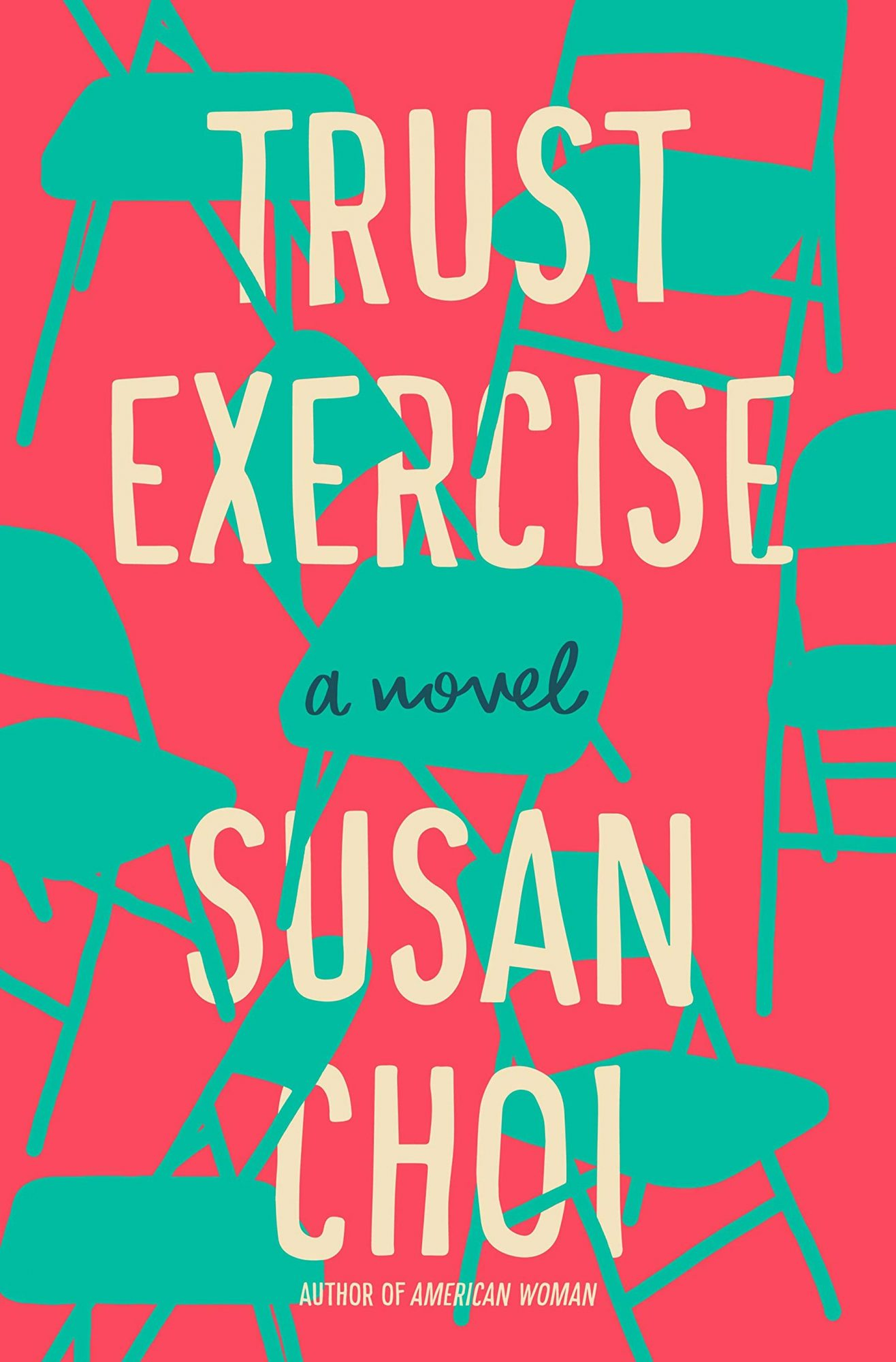 Susan Choi, Trust ExerciseCredit: Henry Holt and Co.