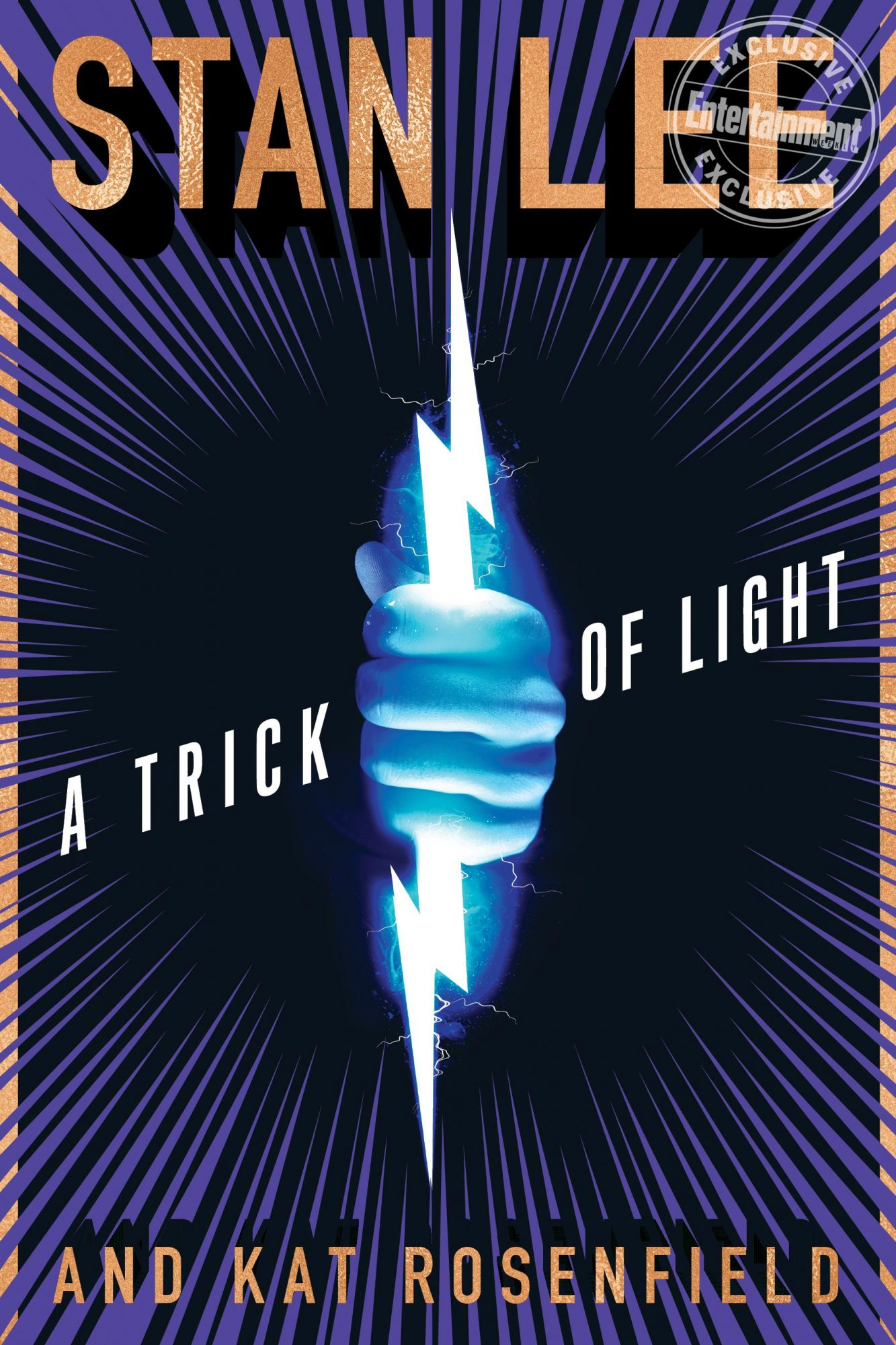 A Trick of Light by Stan Lee and Kat Rosenfield CR: HMH