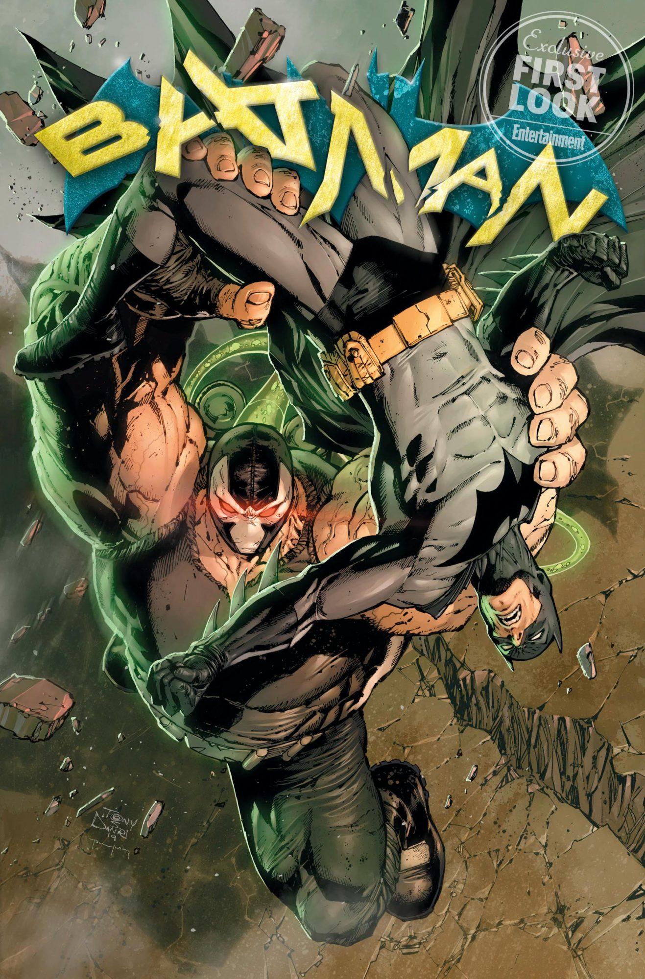 Batman #76 comic cover Bane and Batman Credit: Tony S. Daniel/DC Comics