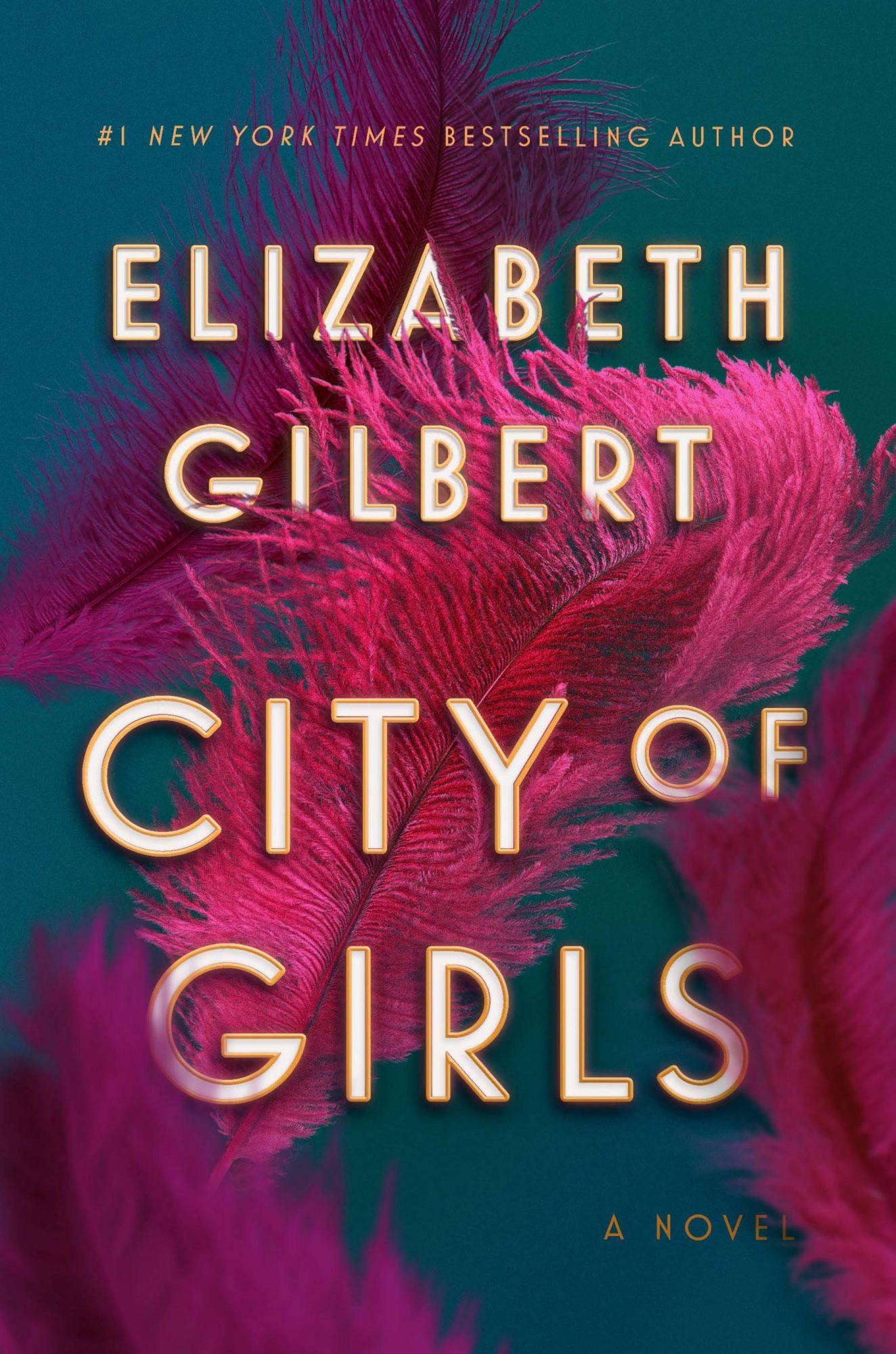 City of Girls (2019)Author: Elizabeth Gilbert