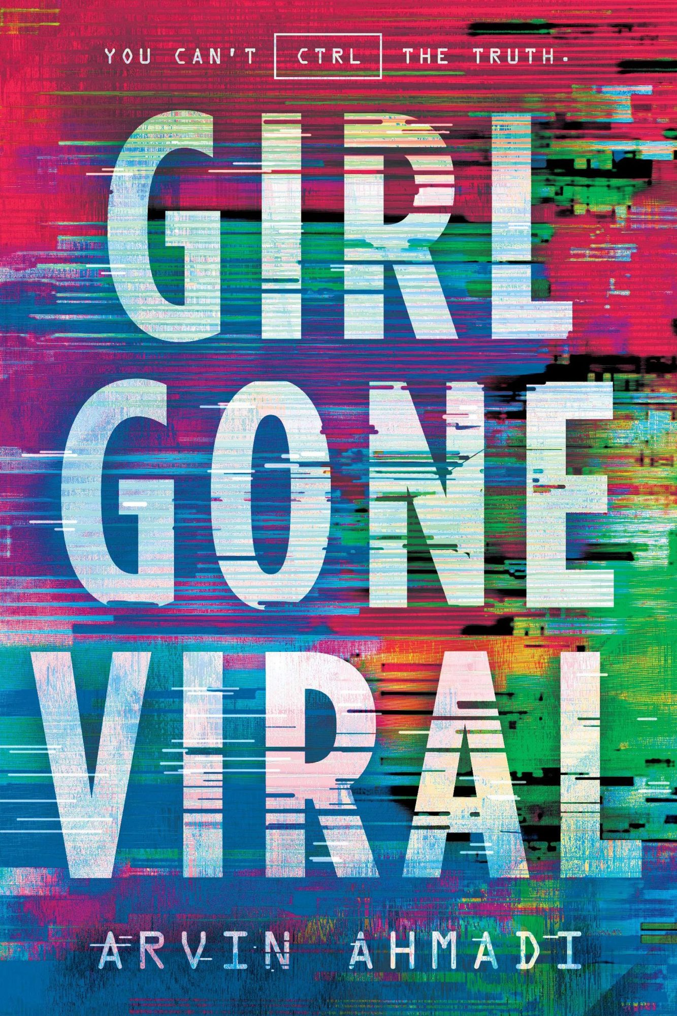 Girl Gone Viral by Arvin AhmadiPublisher: Viking Books for Young Readers