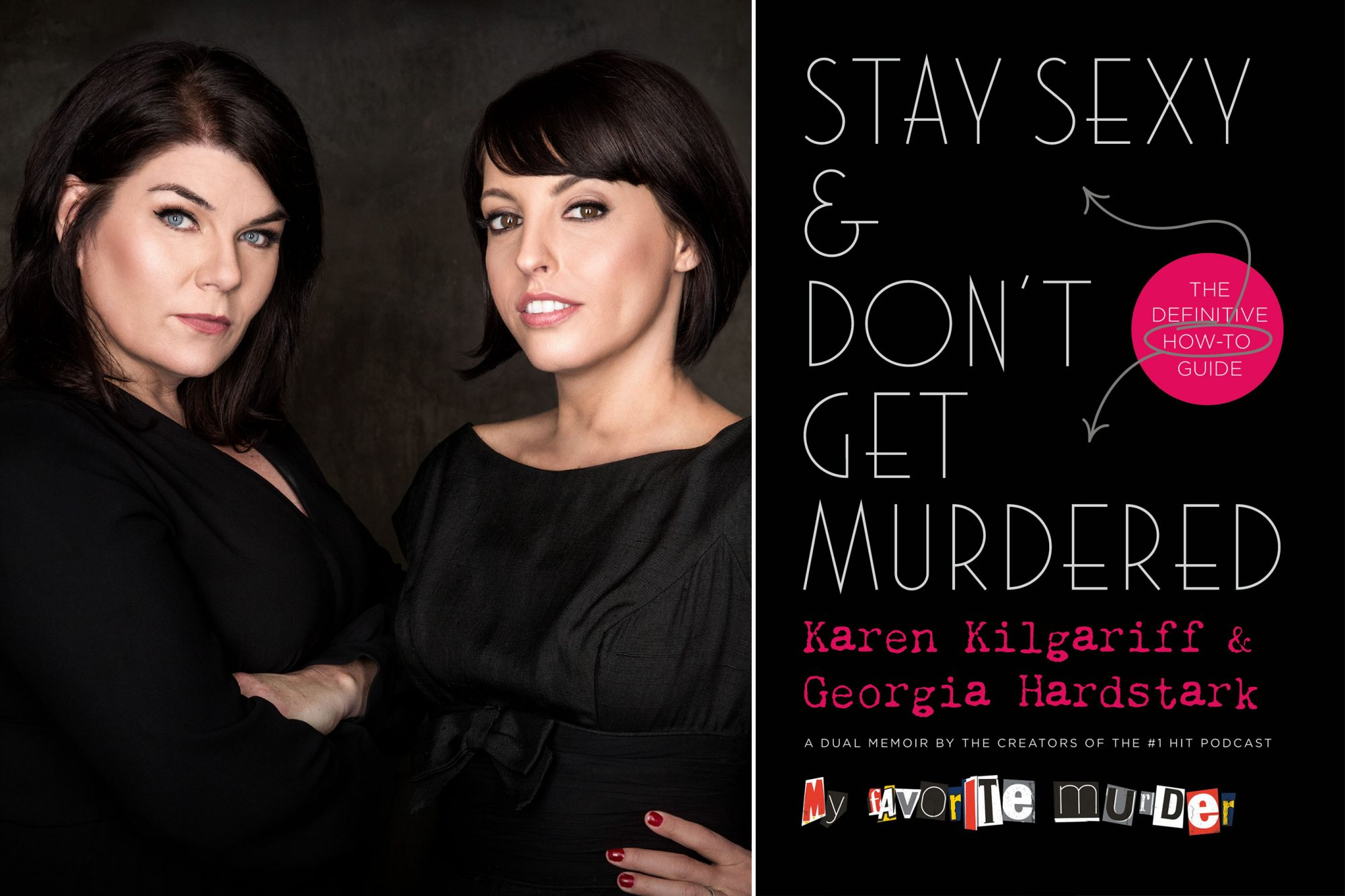 Stay Sexy & Don't Get Murdered by Karen Kilgariff and Georgia Hardstark