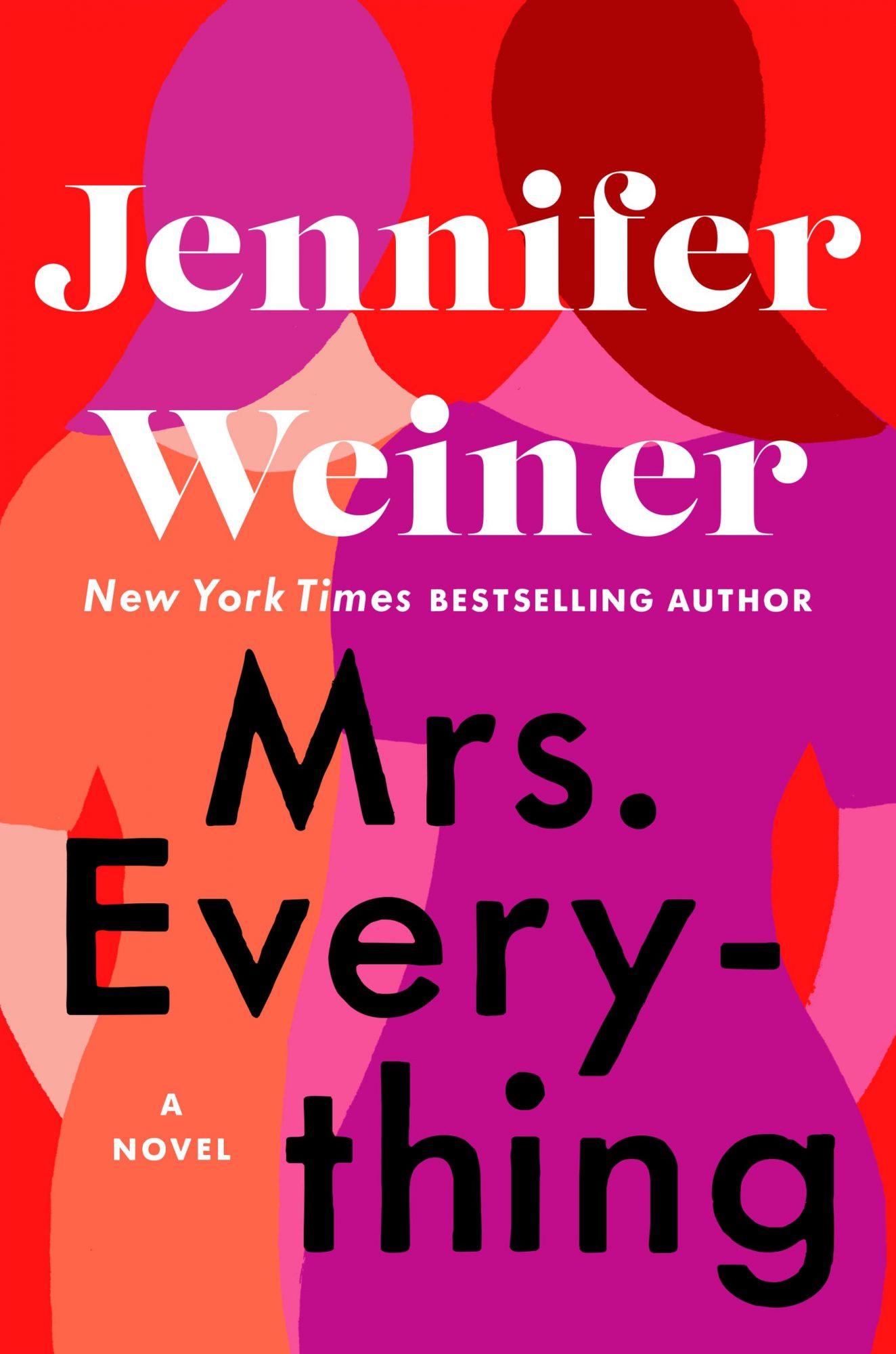 Mrs. Everything (2019)Author: Jennifer Weiner