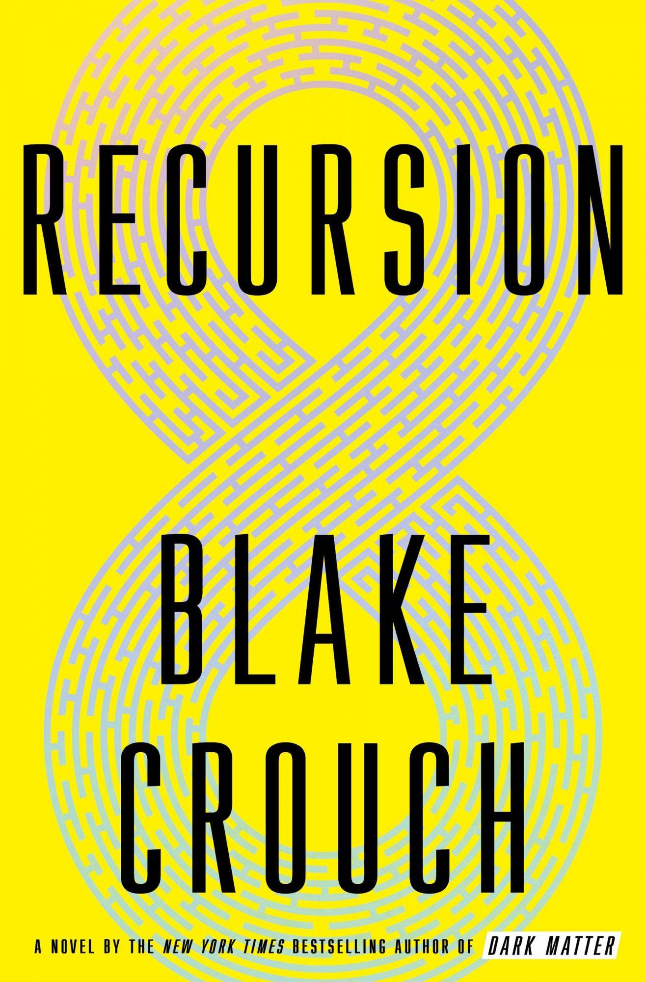Recursion (2019)Author: Blake Crouch
