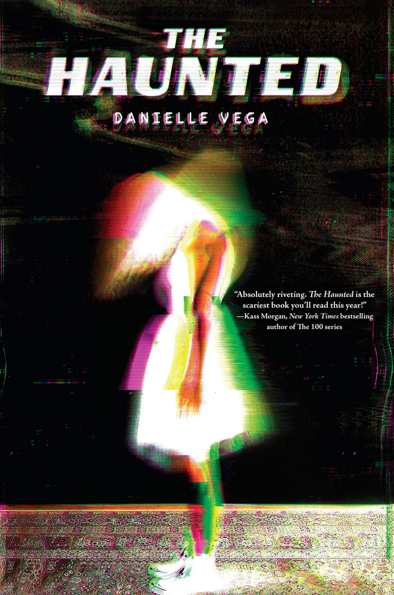 The Haunted, by Danielle Vega