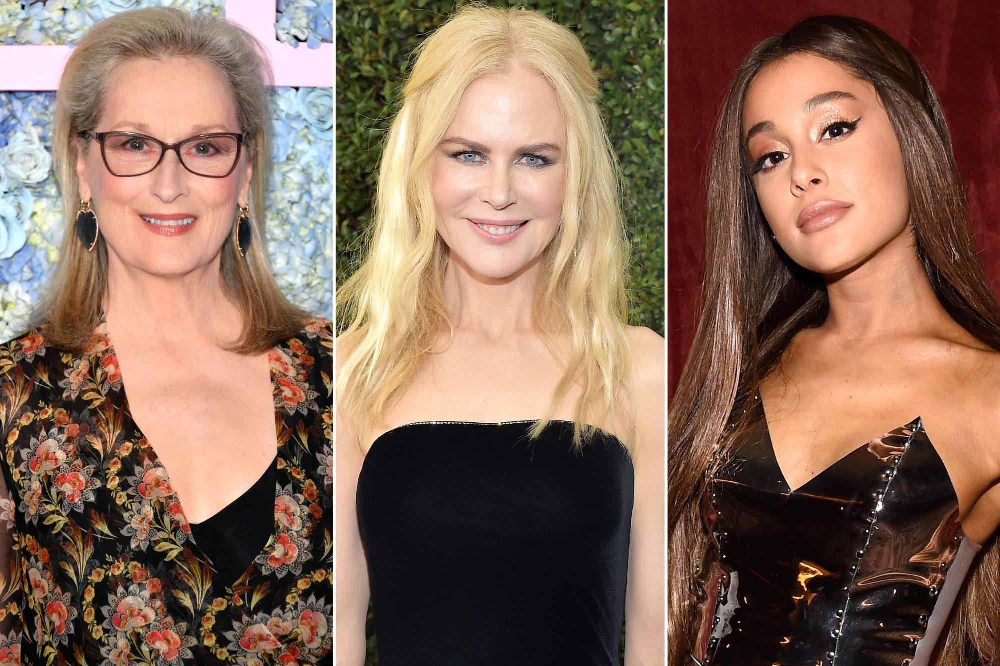 Meryl Streep; Nicole Kidman; Ariana Grande