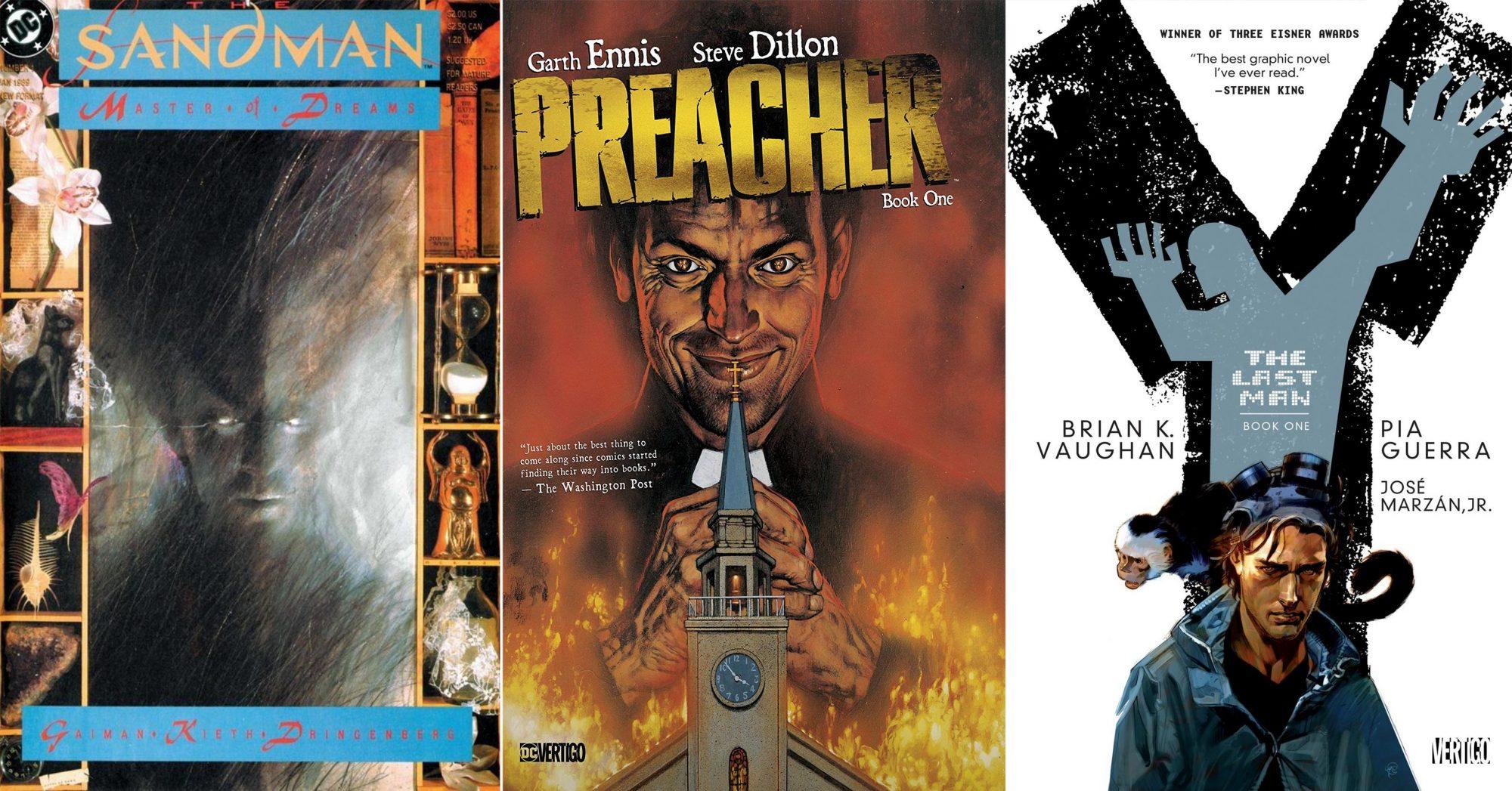 The Sandman #1 CR: Vertigo Preacher: Book One CR: Vertigo Y: The Last Man: Book One CR: Vertigo