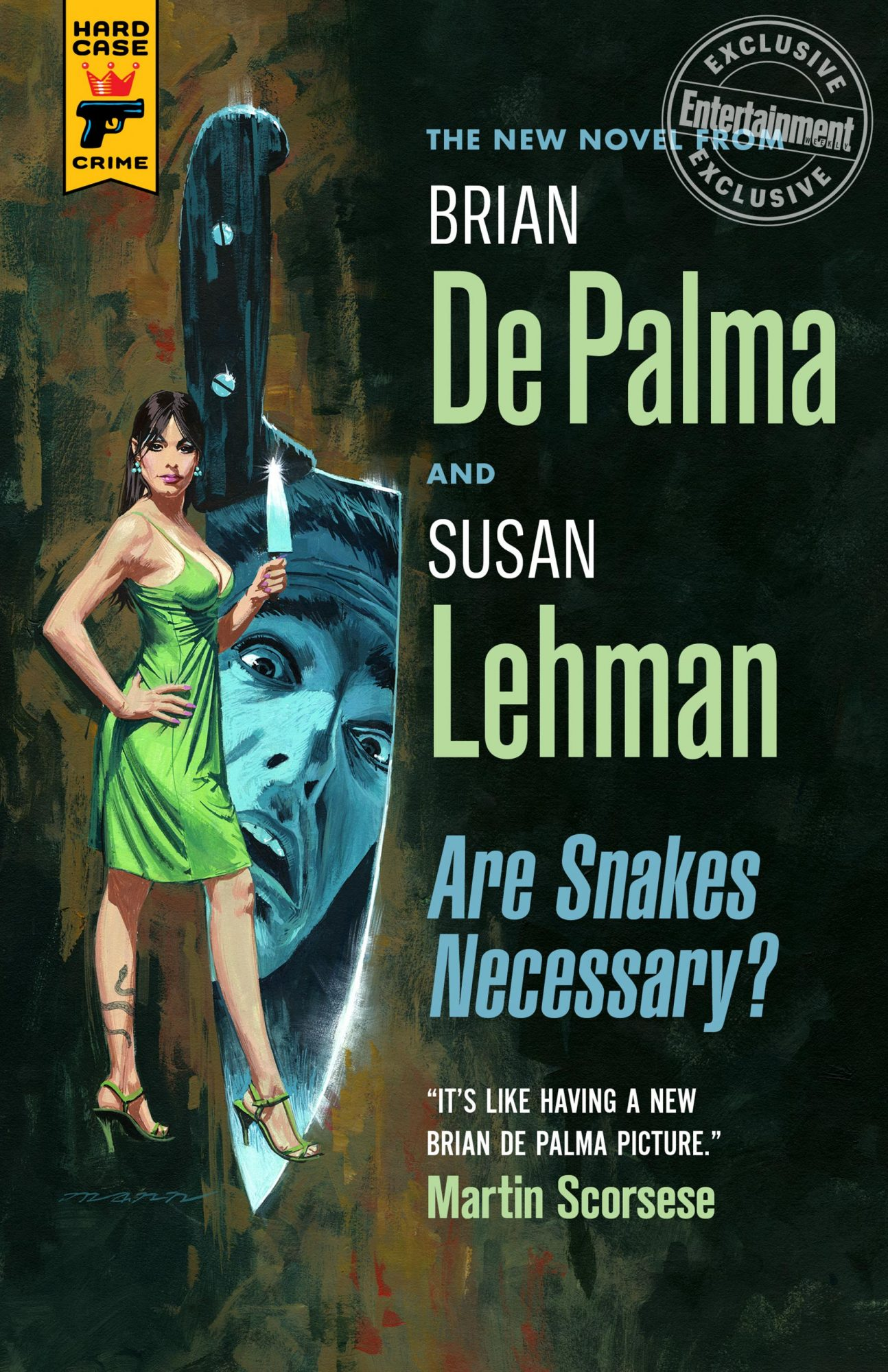 Are Snakes Necessary by Brian De Palma and Susan Lehman CR: Hard Case Crime
