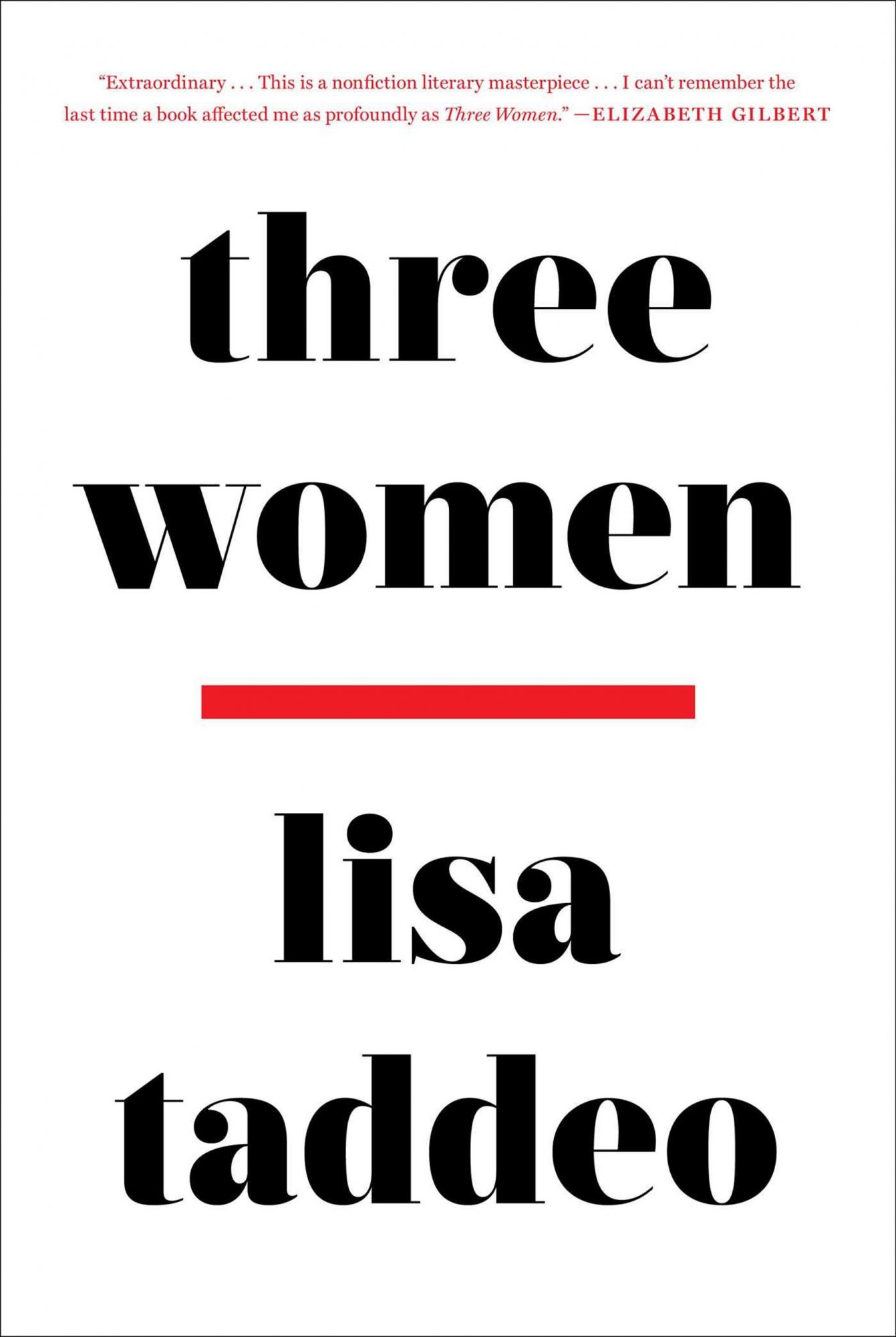 Three Women, by Lisa Taddeo