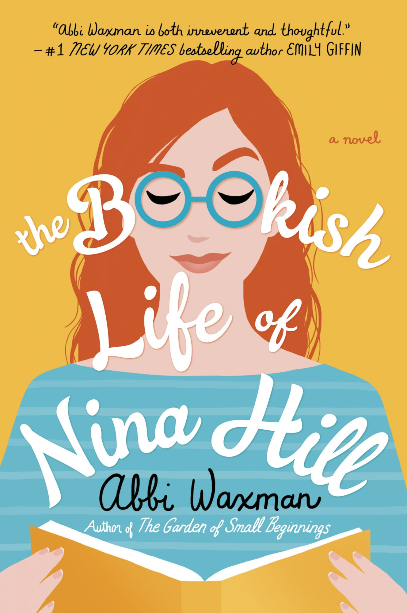 The Bookish Life of Nina Hill by Abbi Waxman CR: Penguin