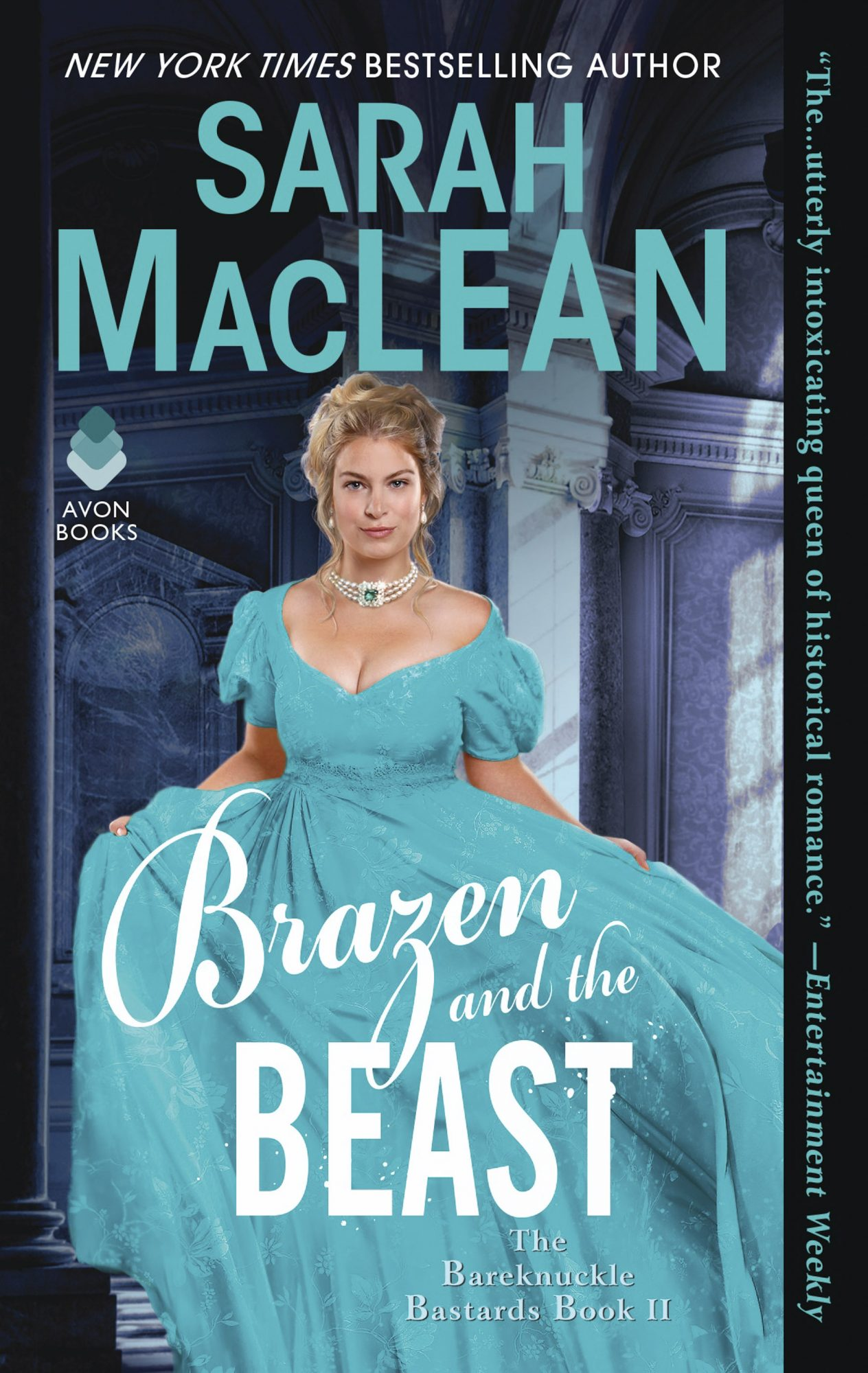 Brazen and the Beast: The Bareknuckle Bastards by Sarah MacLean CR: HarperCollins