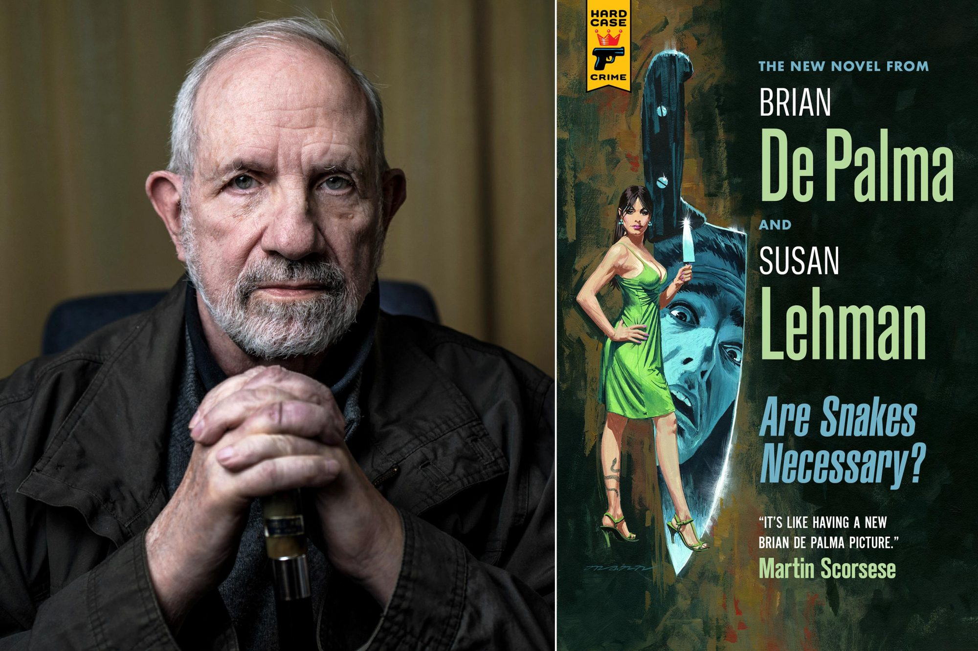 TOPSHOT - American film director, screenwriter and writer Brian De Palma poses on March 29, 2019 in Lyon. (Photo by JEFF PACHOUD / AFP) (Photo credit should read JEFF PACHOUD/AFP/Getty Images) Are Snakes Necessary by Brian De Palma and Susan Lehman CR: Hard Case Crime