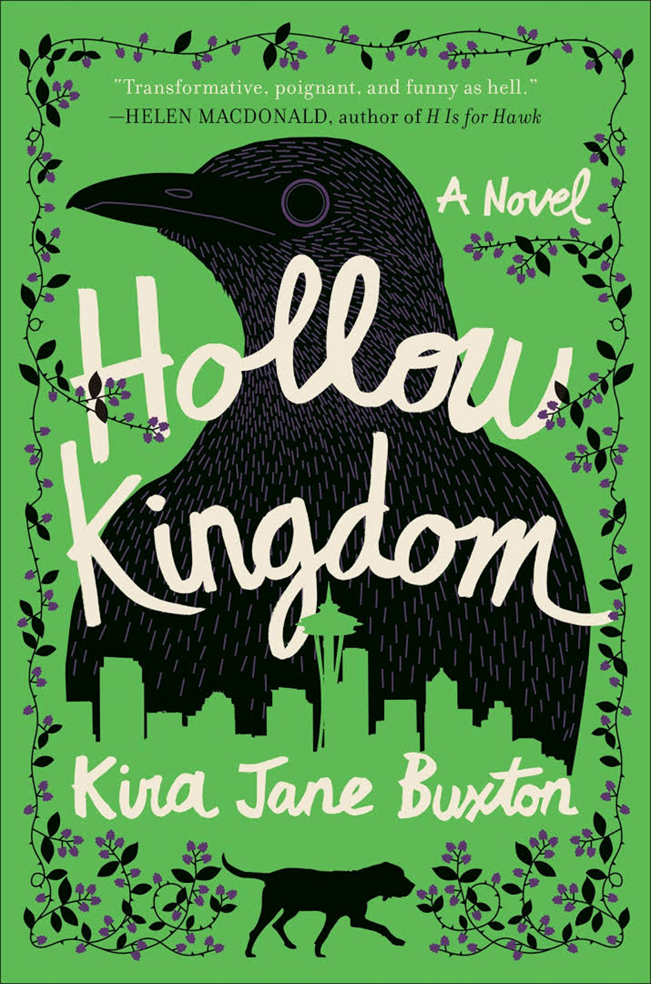 Hollow Kingdom, by Kira Jane Buxton