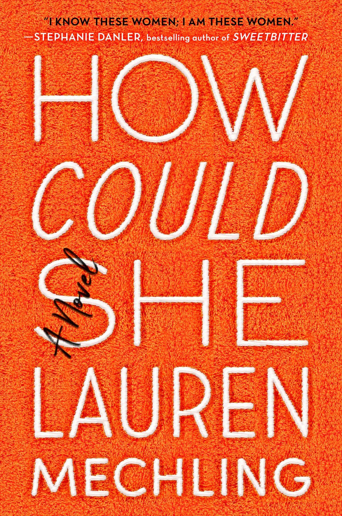 How Could She (2019)Lauren Mechling
