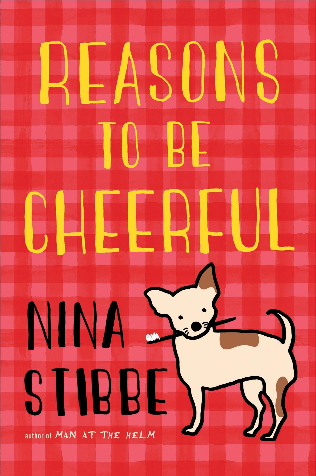 Reasons To Be Cheerful (2019)Author: Nina Stibbe