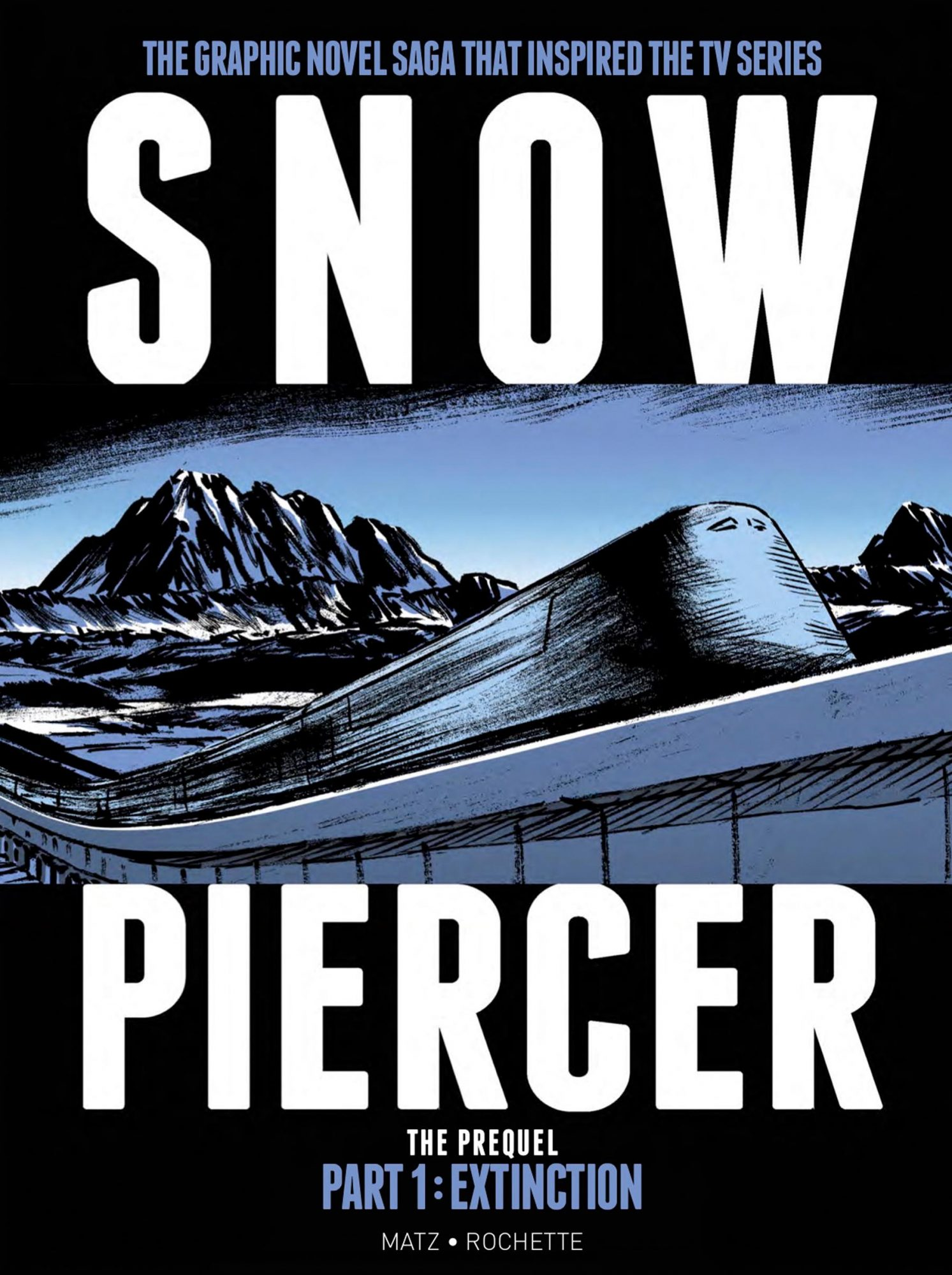 Snowpiercer The Prequel Part 1: Extinction
