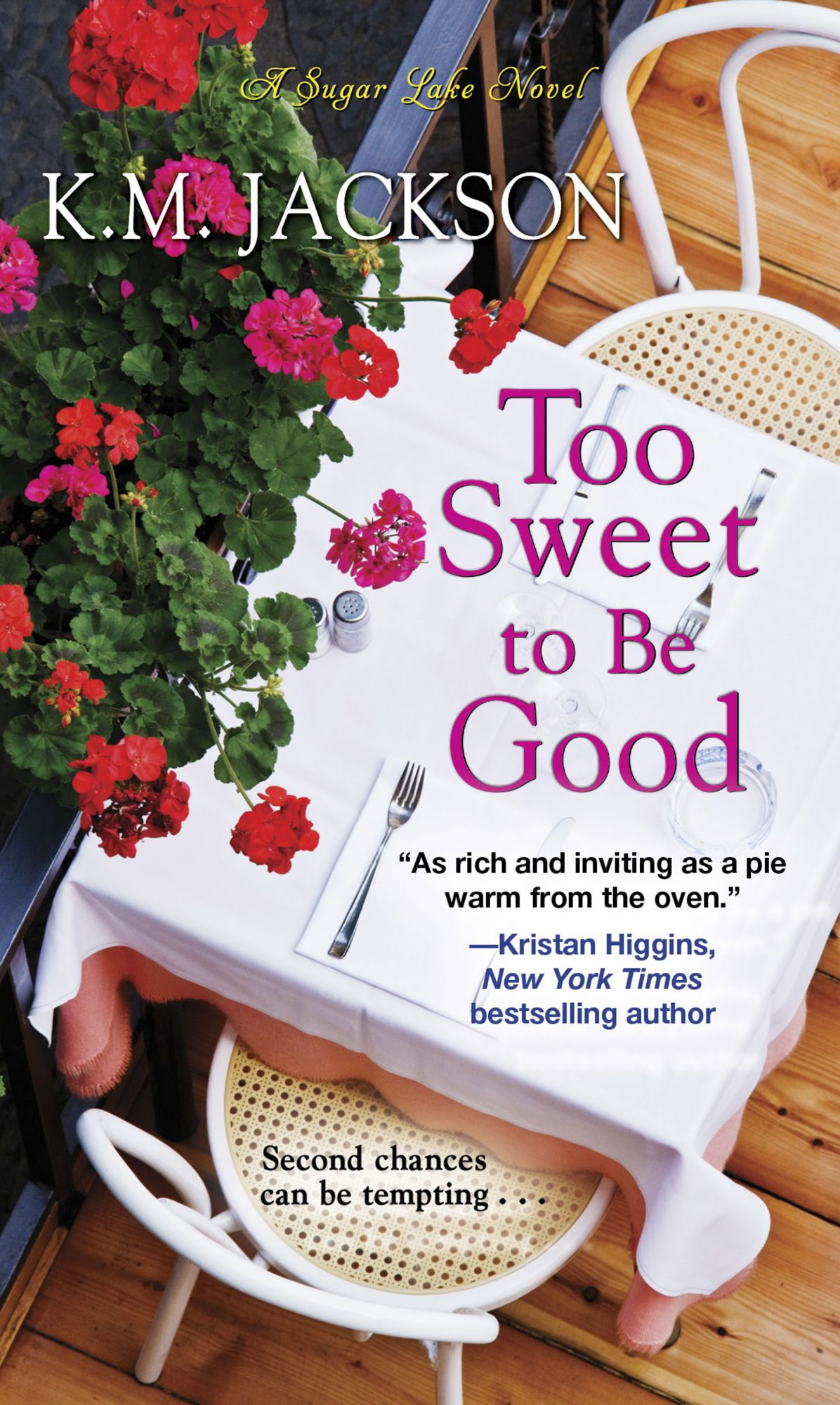 Too Sweet to Be Good by K. M. Jackson CR: Kensington