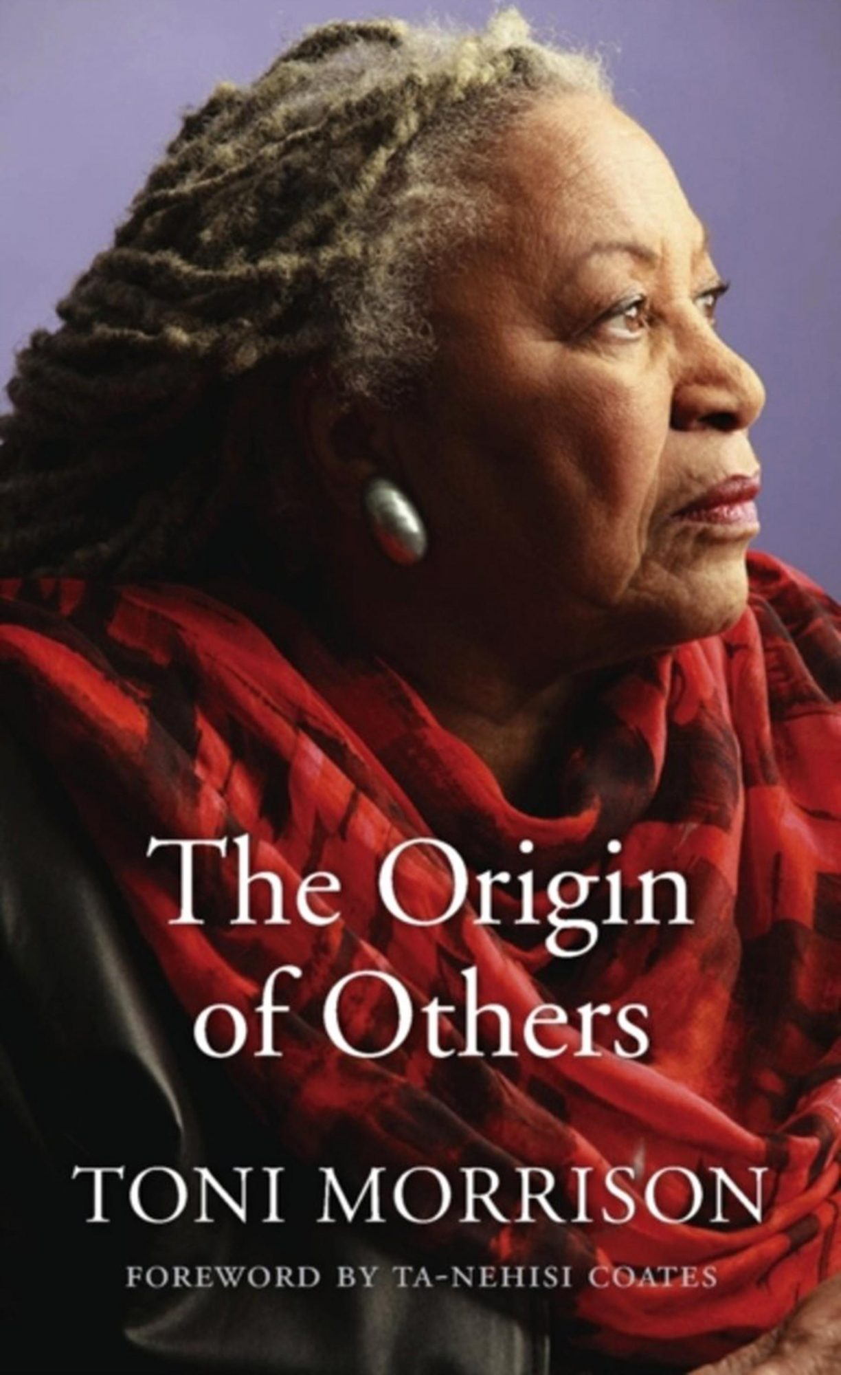 The Origine of Others by Toni MorrisonPublisher: Vintage