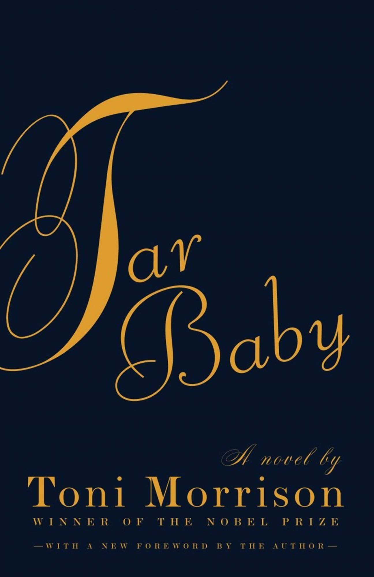 Tar Baby by Toni MorrisonPublisher: Vintage