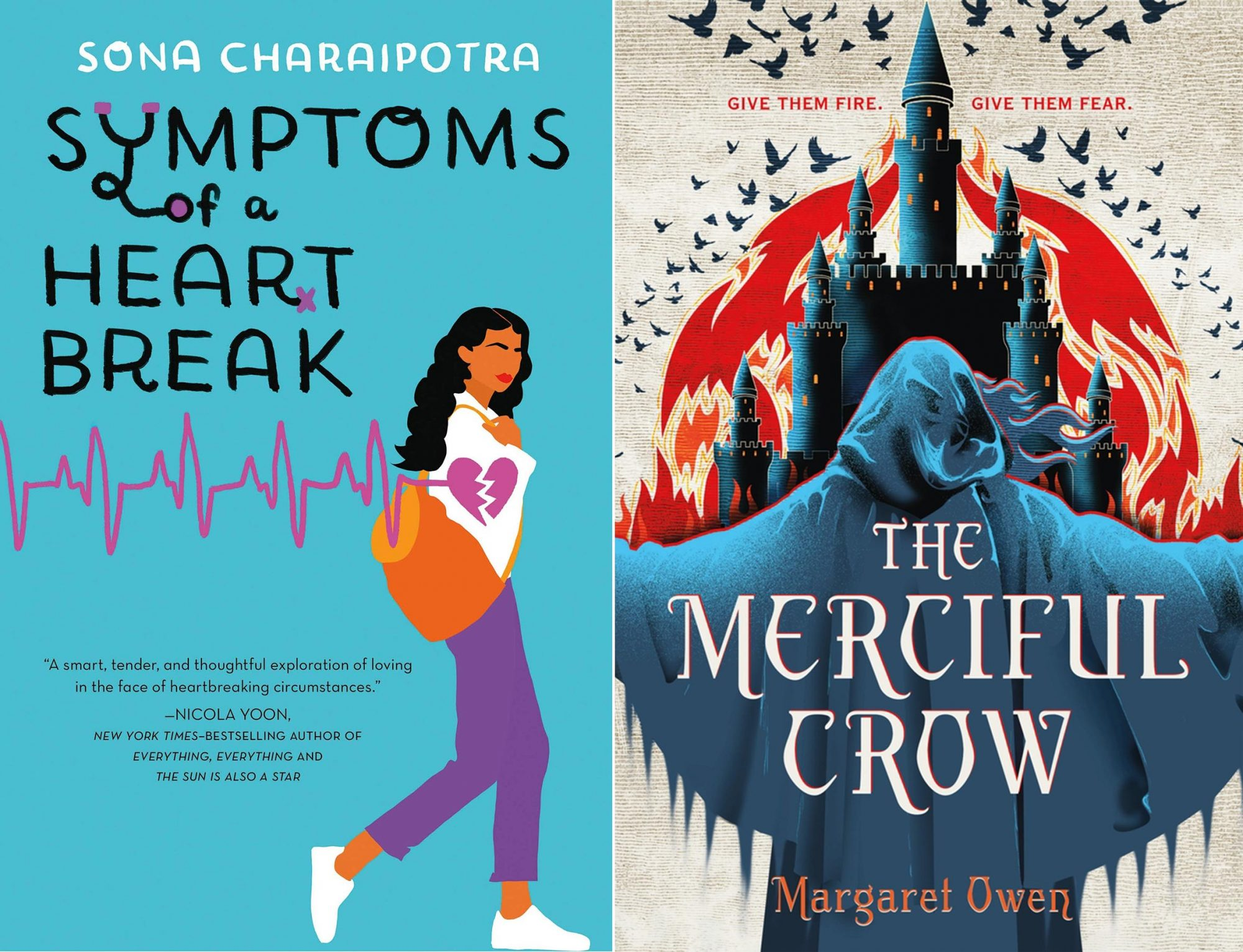 Symptoms of a Heartbreak by Sona Charaipotra Publisher: Imprint The Merciful Crow Series (Volume 1) by Margaret Owen Henry Holt and Co. Holt Books for Young Readers On Sale: 07/30/2019 ISBN: 9781250191922
