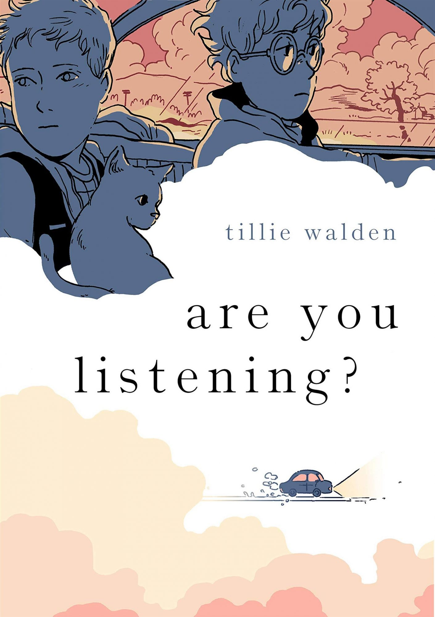 Are You Listening by Tillie WaldenPublisher: First Second