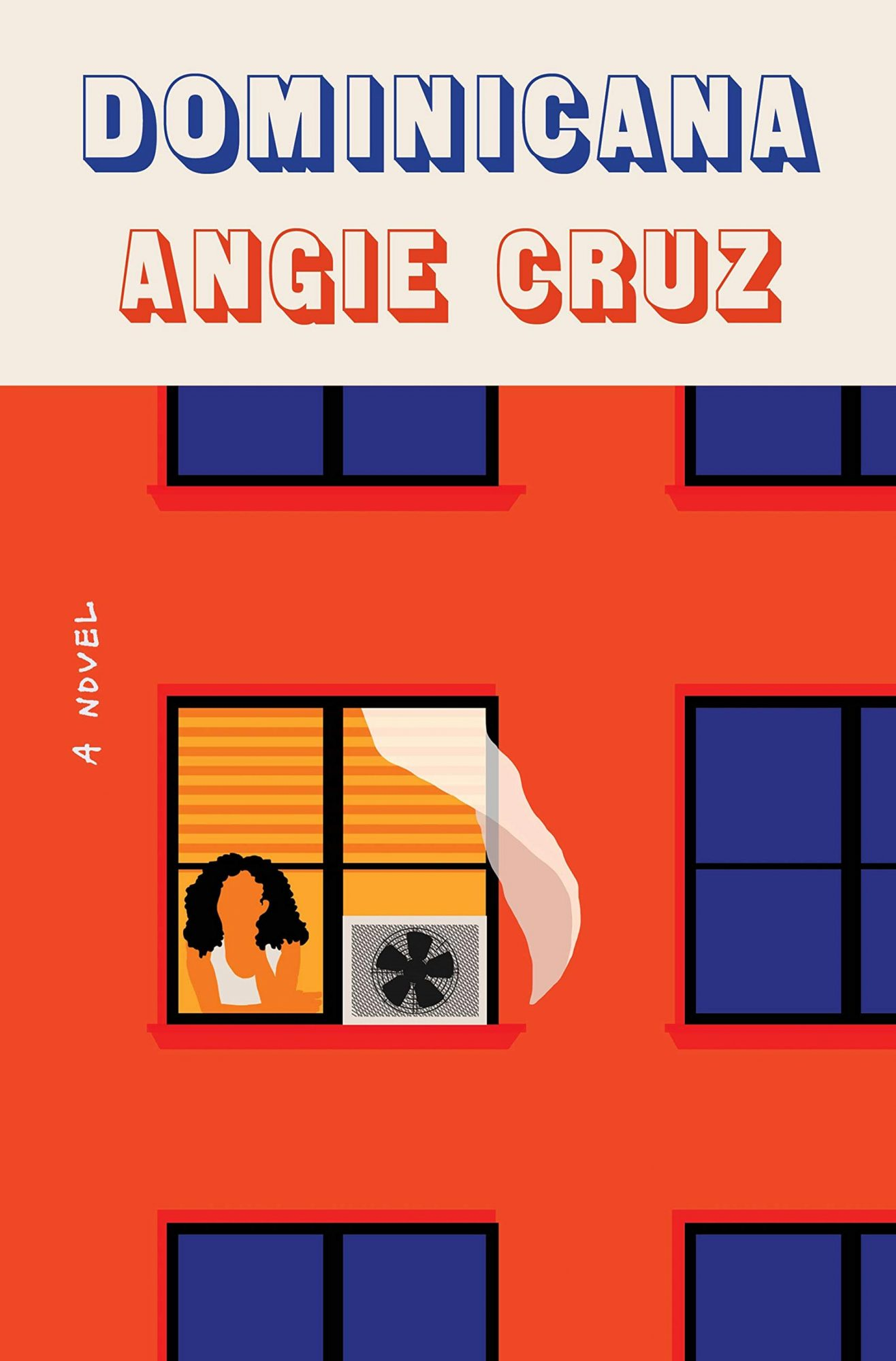 Dominicana by Angie CruzPublisher: Flatiron Books