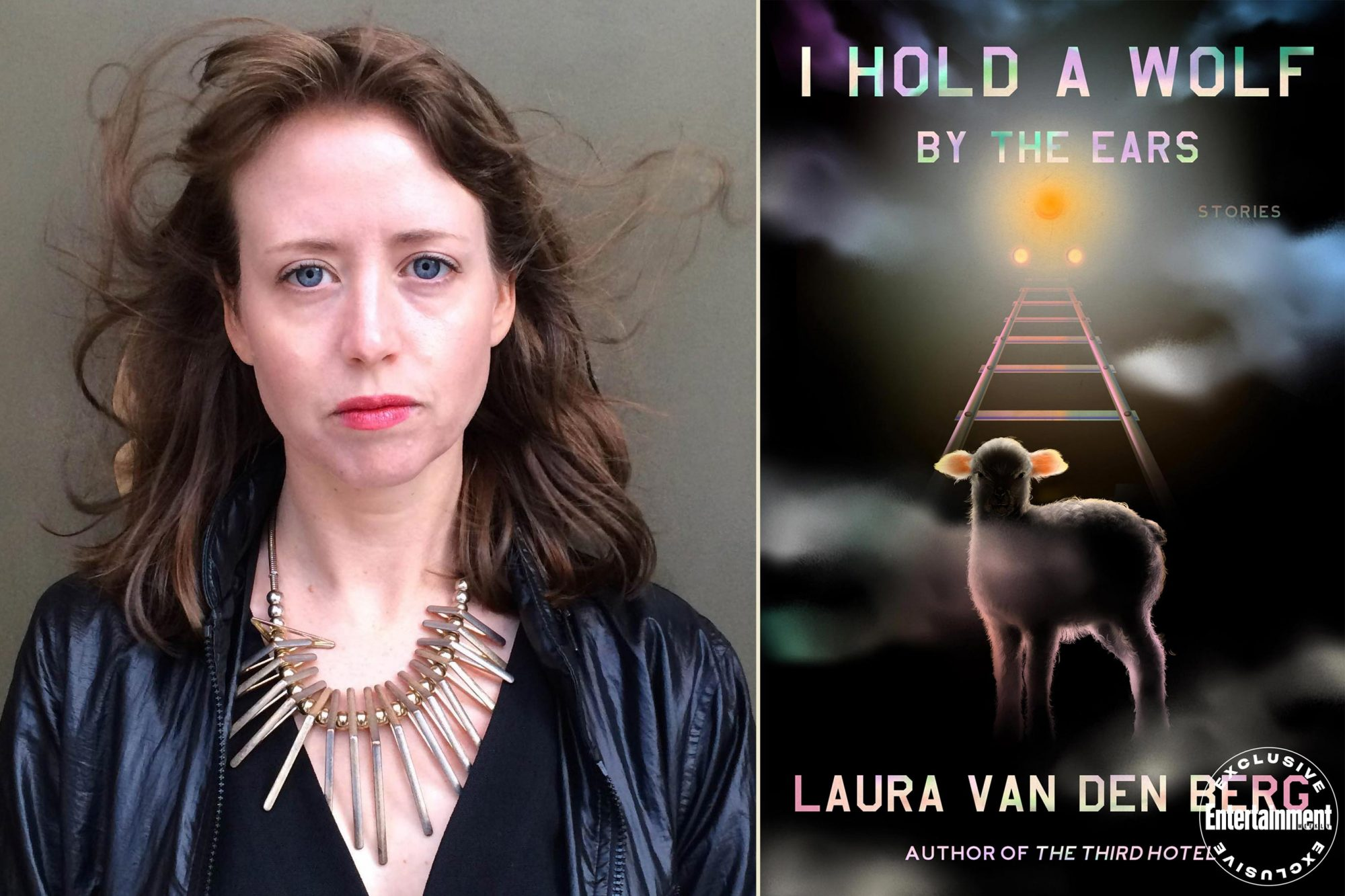 I Hold a Wolf by the Ears by Laura van den Berg