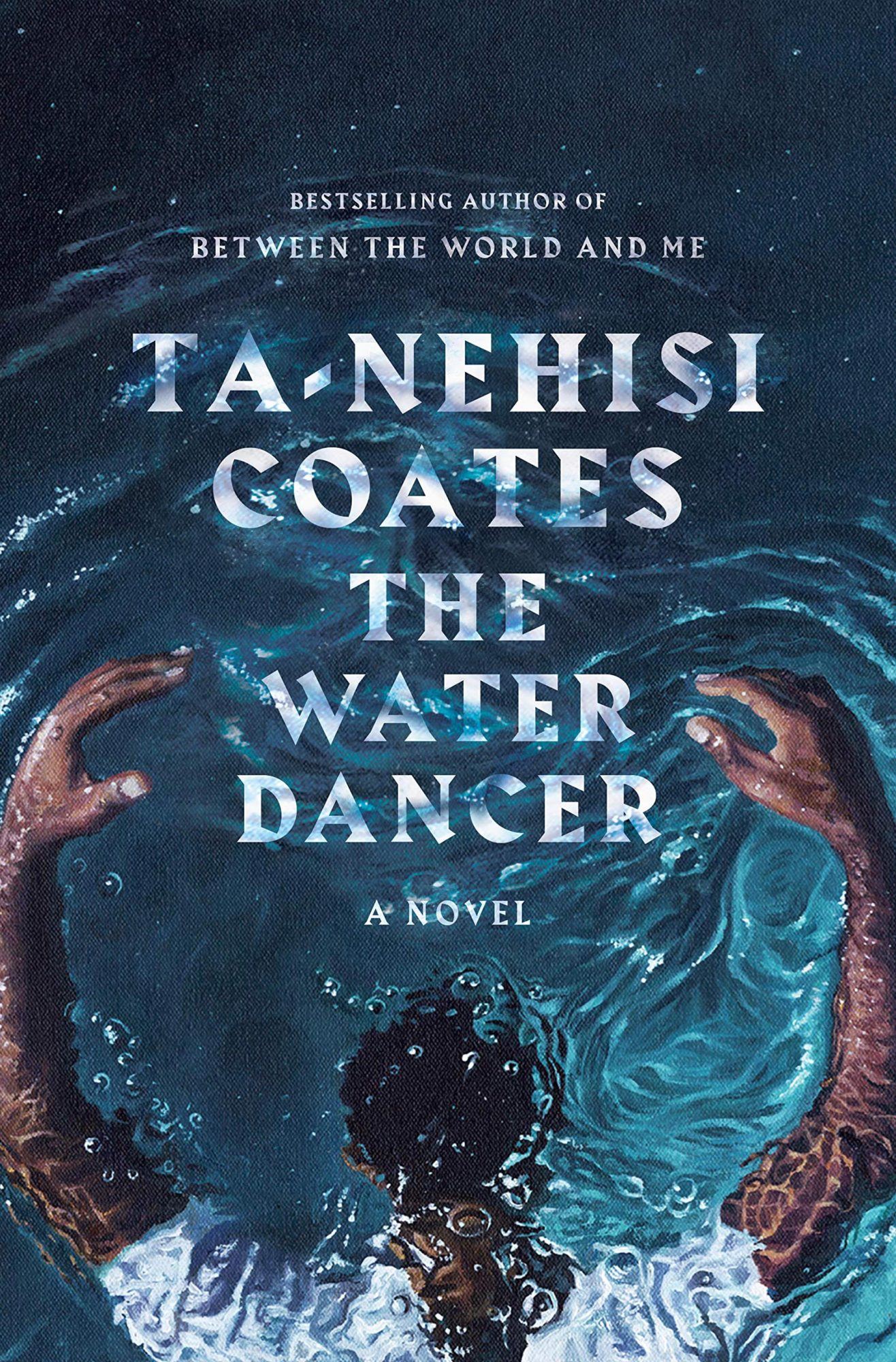 The Water Dancer by Ta-Nehisi CoatesPublisher: One World