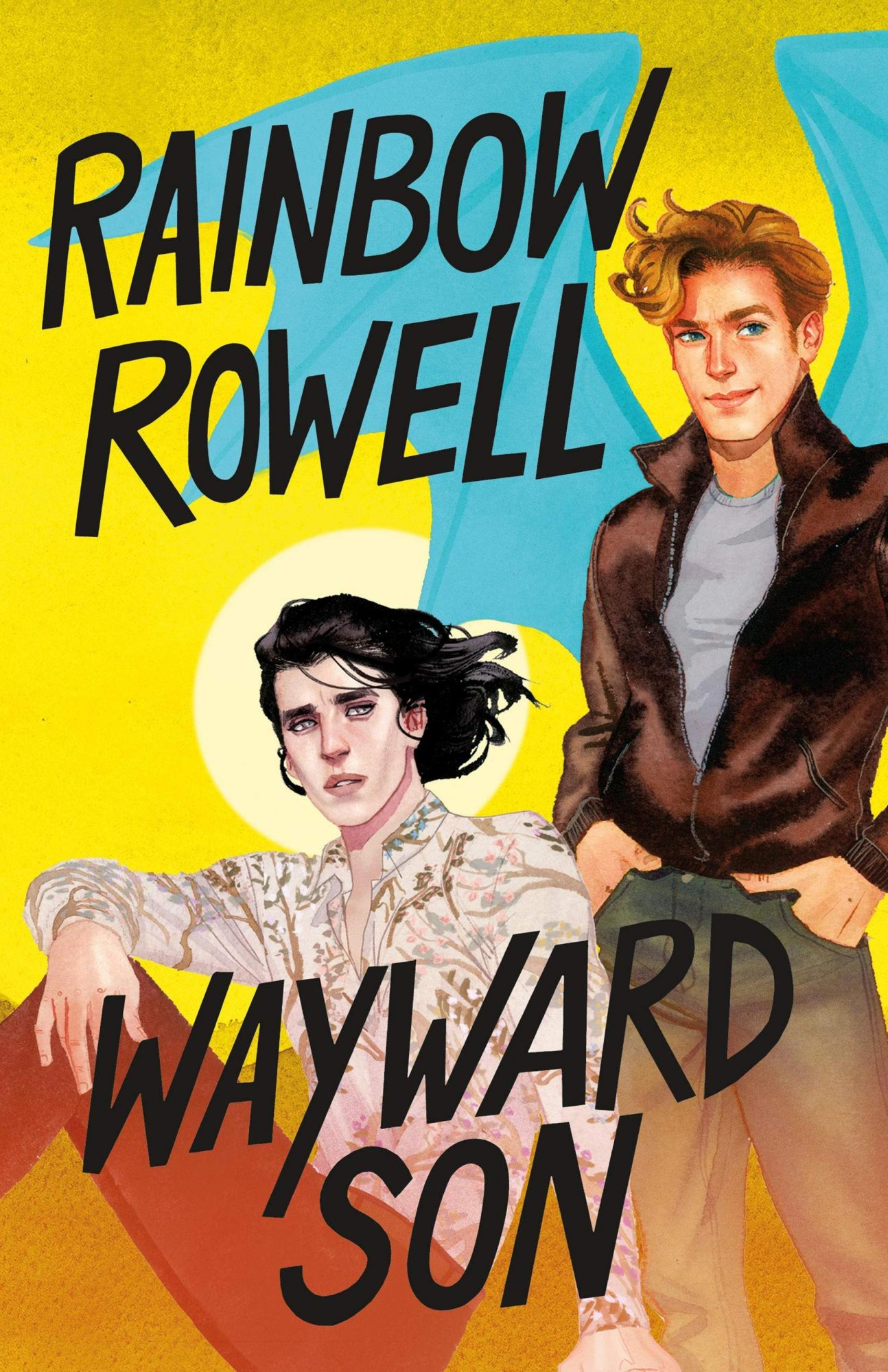 Wayward Son by Rainbow RowellPublisher: Wednesday Books