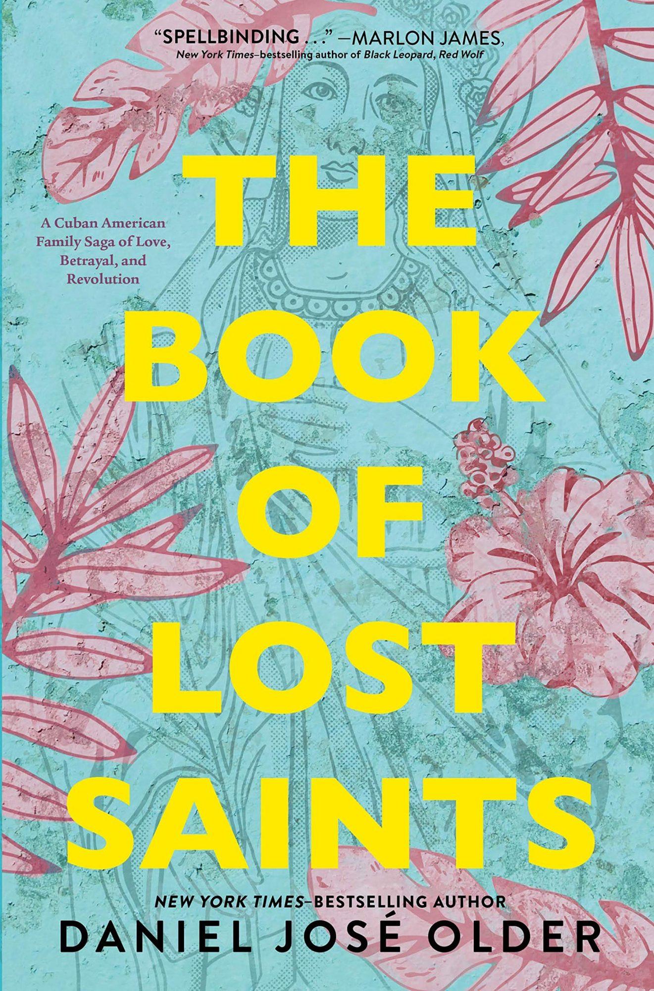 Daniel Jose Older, The Book of Lost Saints Publisher: Imprint
