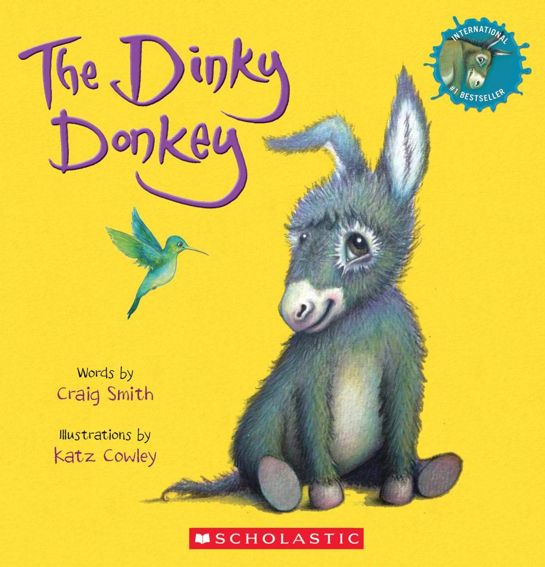 Craig Smith The Dinky DonkeyPublisher: Scholastic Inc.