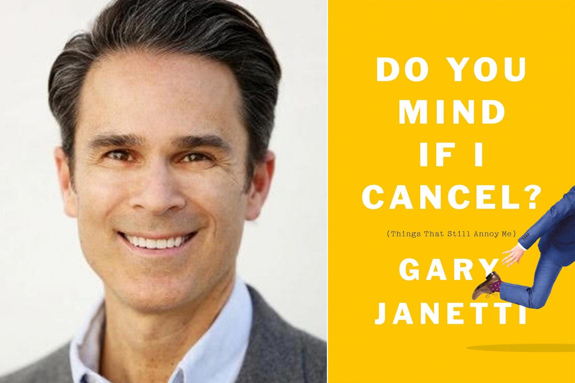 Gary Janetti / Do You Mind If I Cancel?